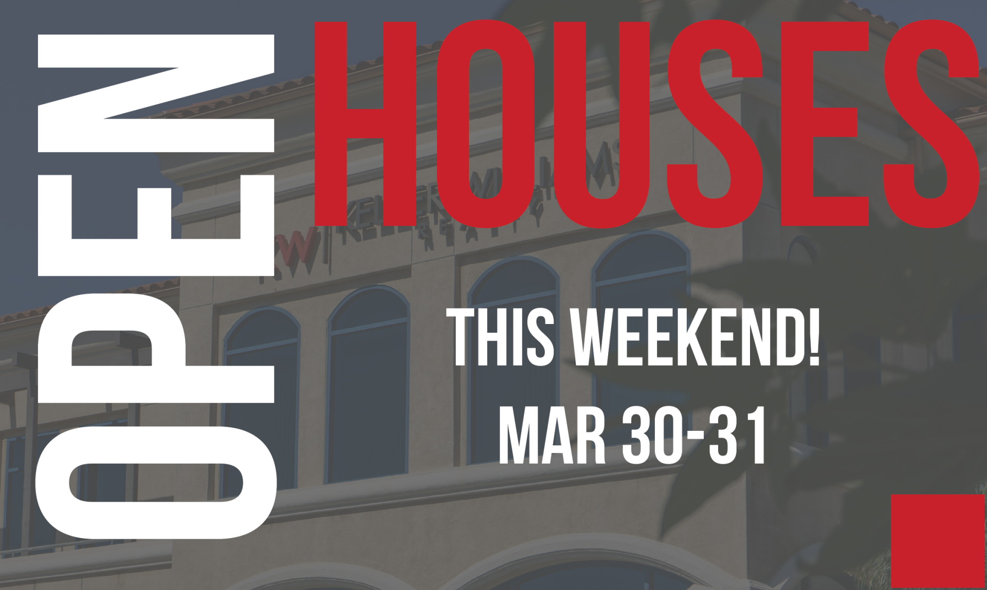 Open Houses This Weekend! Mar 30-31