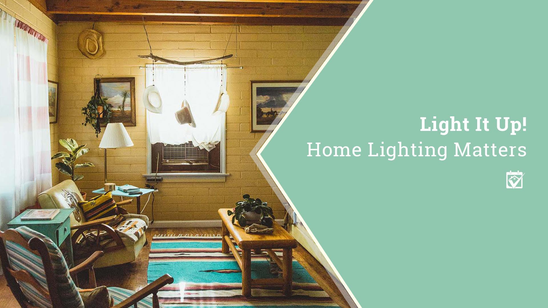 Home Lighting Matters