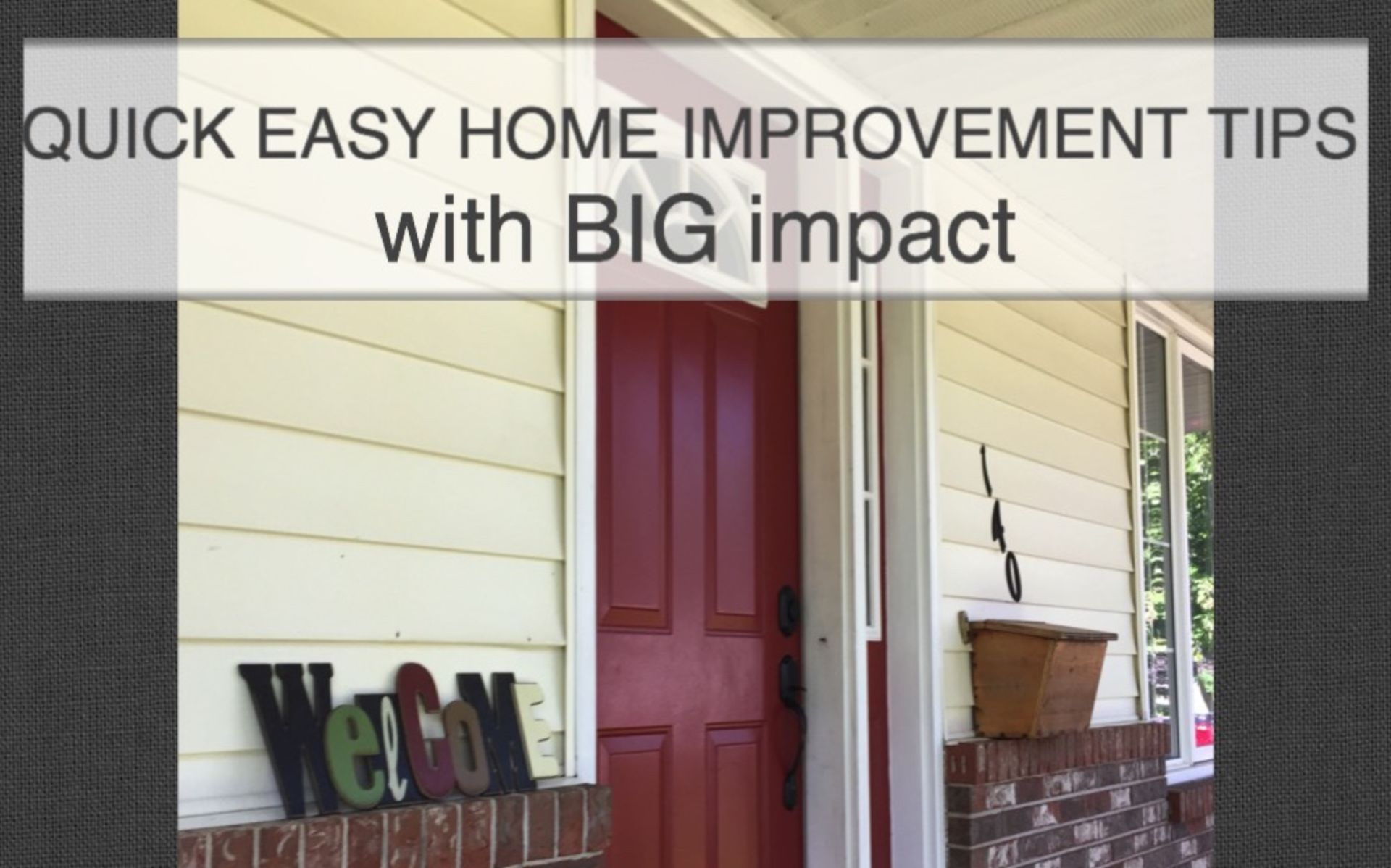 Quick and Easy home improvement TIPS