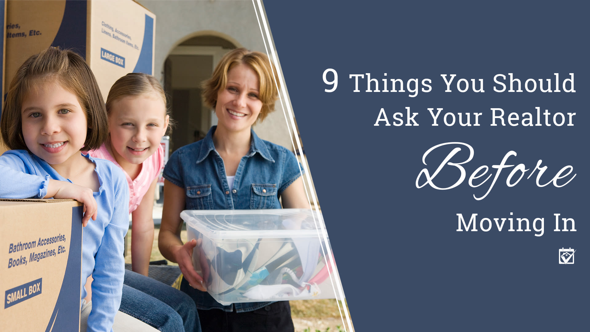 9 Things You Should Ask Your Realtor Before Moving In