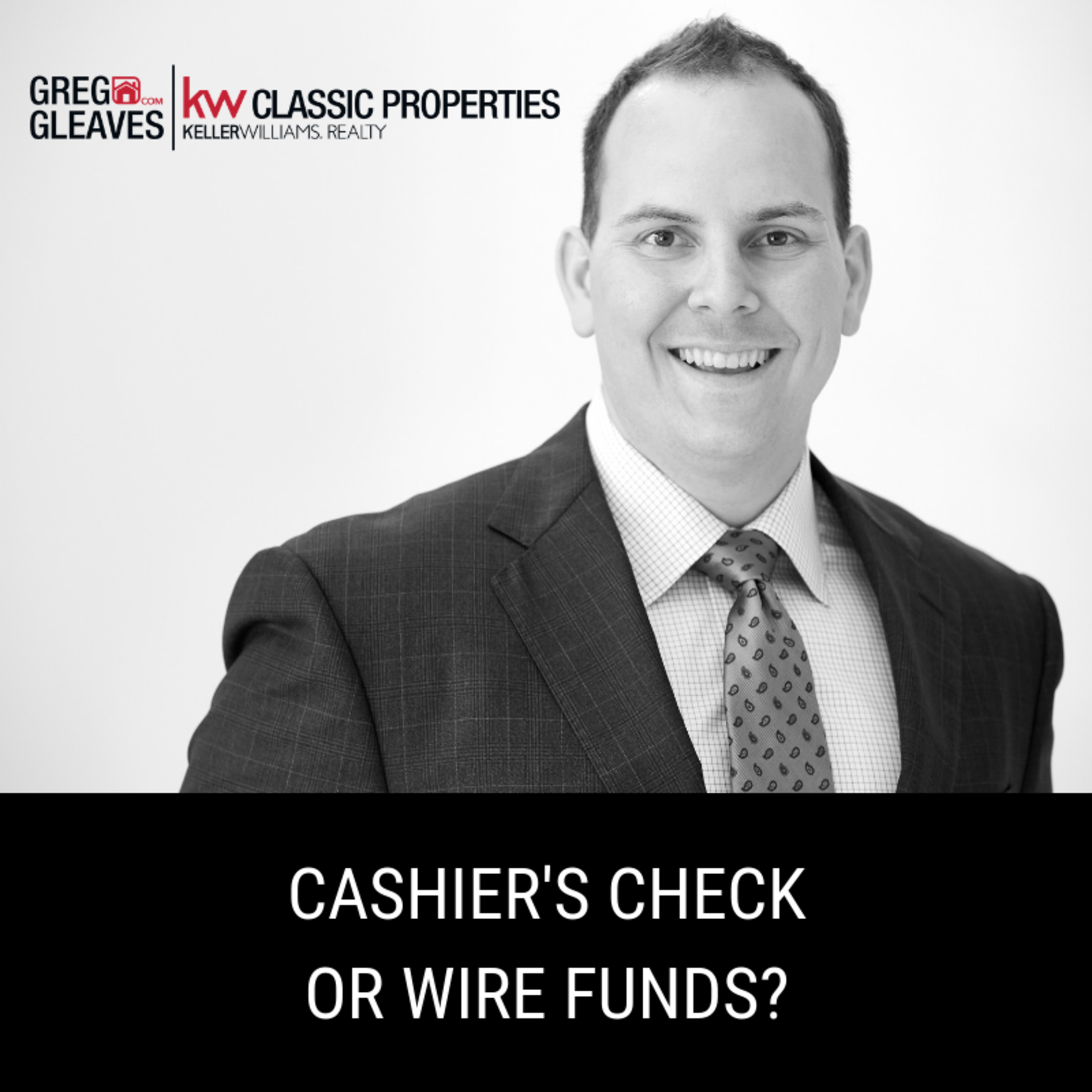 Cashier's Check Or Wire Funds?