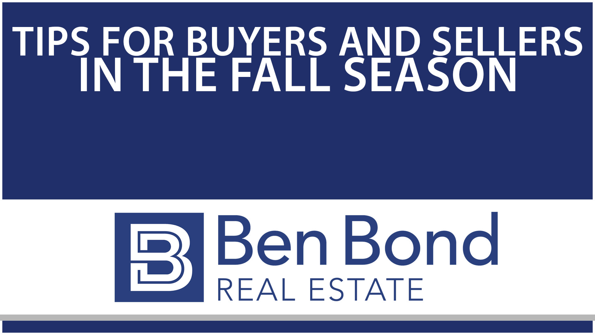 Fall Tips for Both Buyers & Sellers