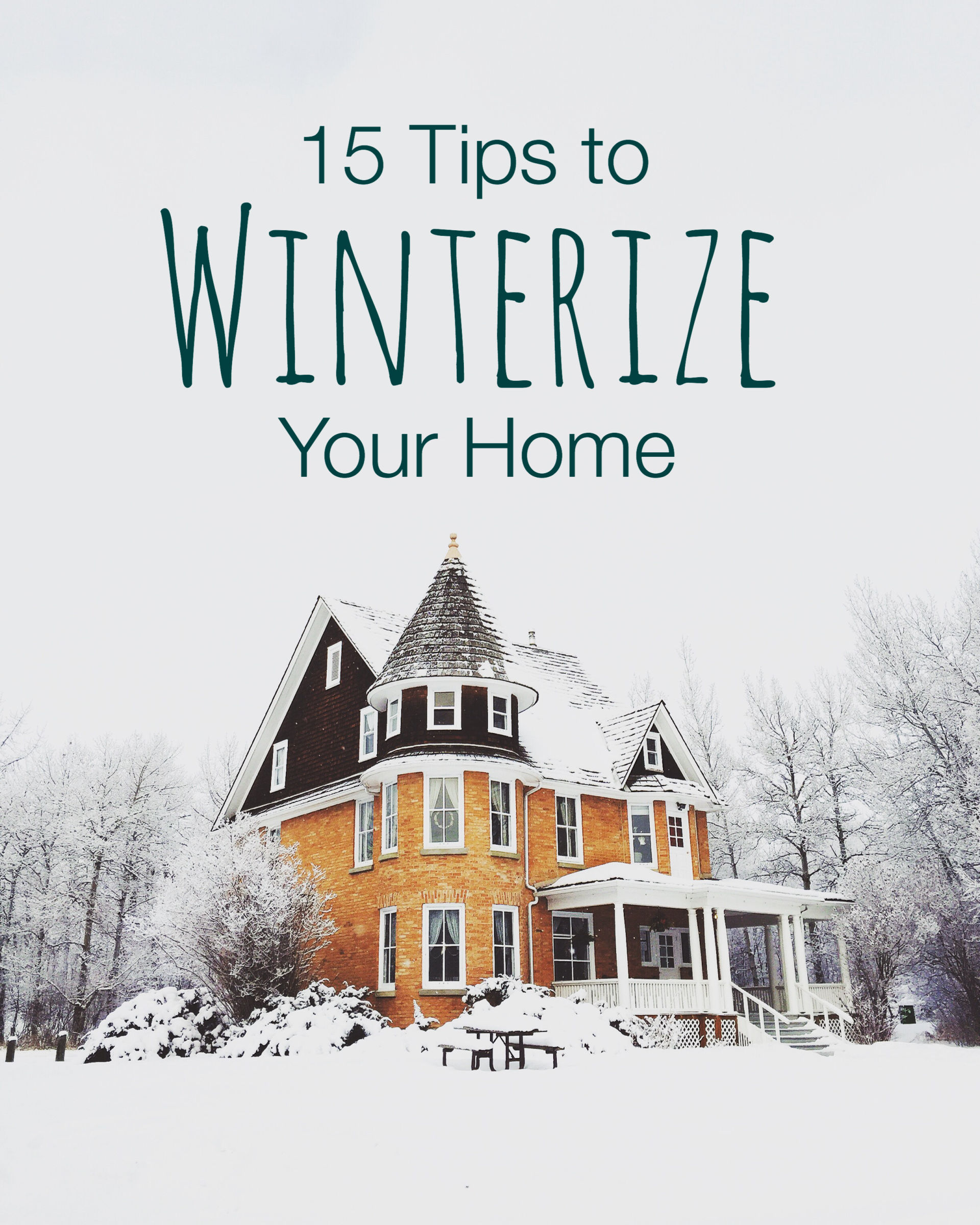 15 Home Maintenance Tips to Get Ready for Winter