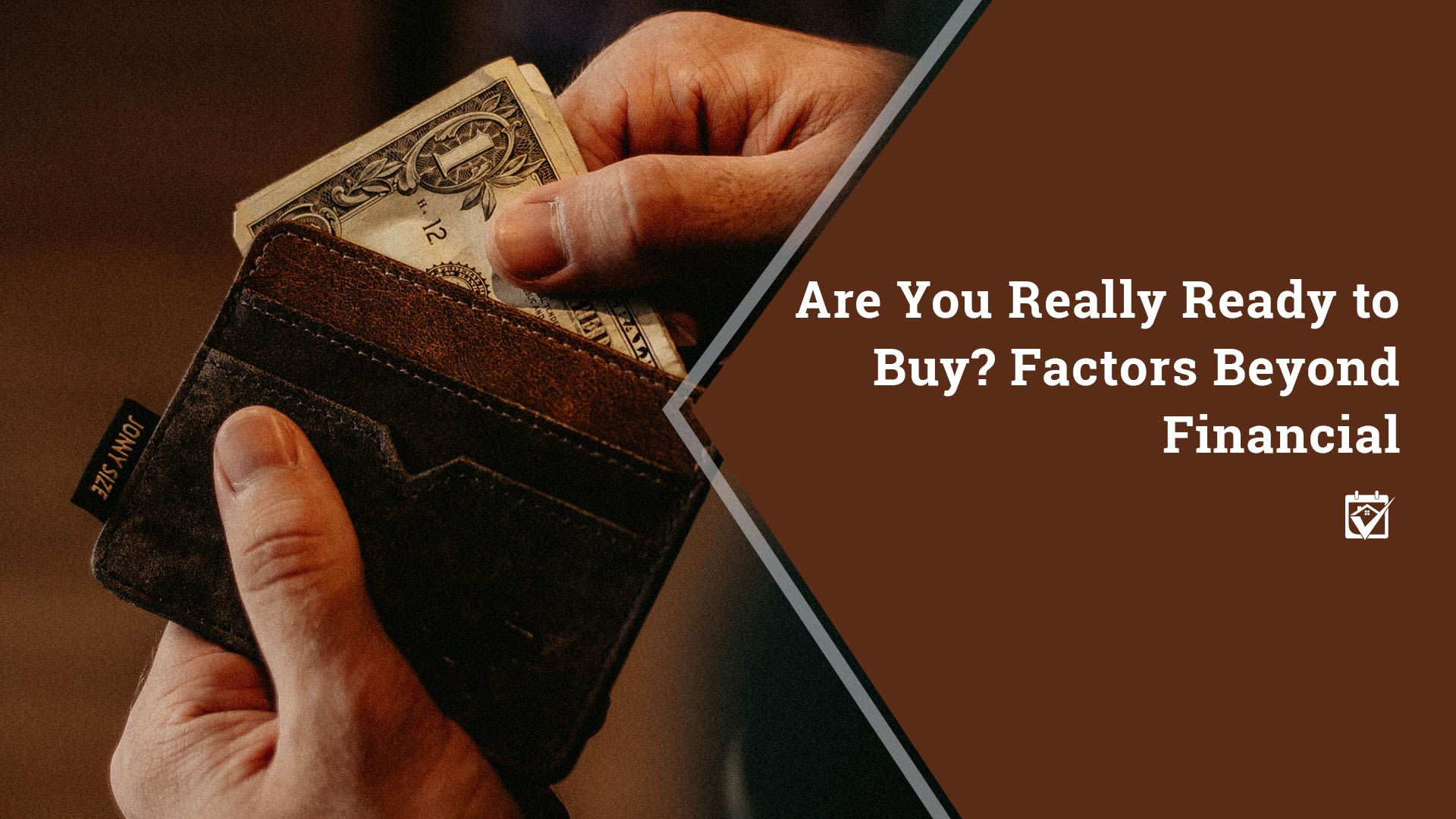 Are You Really Ready To Buy, Factors Beyond Financial
