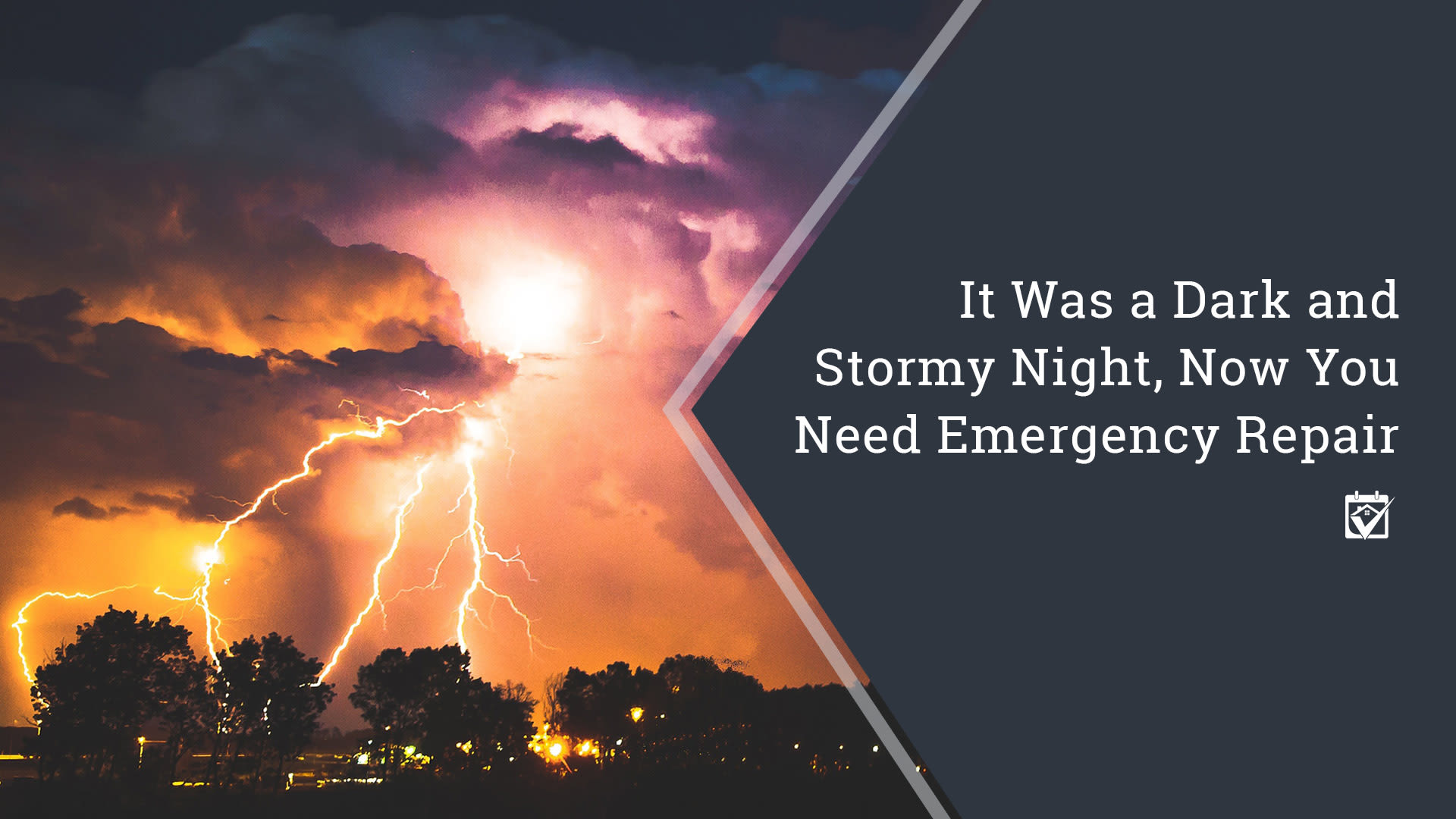 It Was A Dark and Stormy Night, Now You Need Emergency Repair