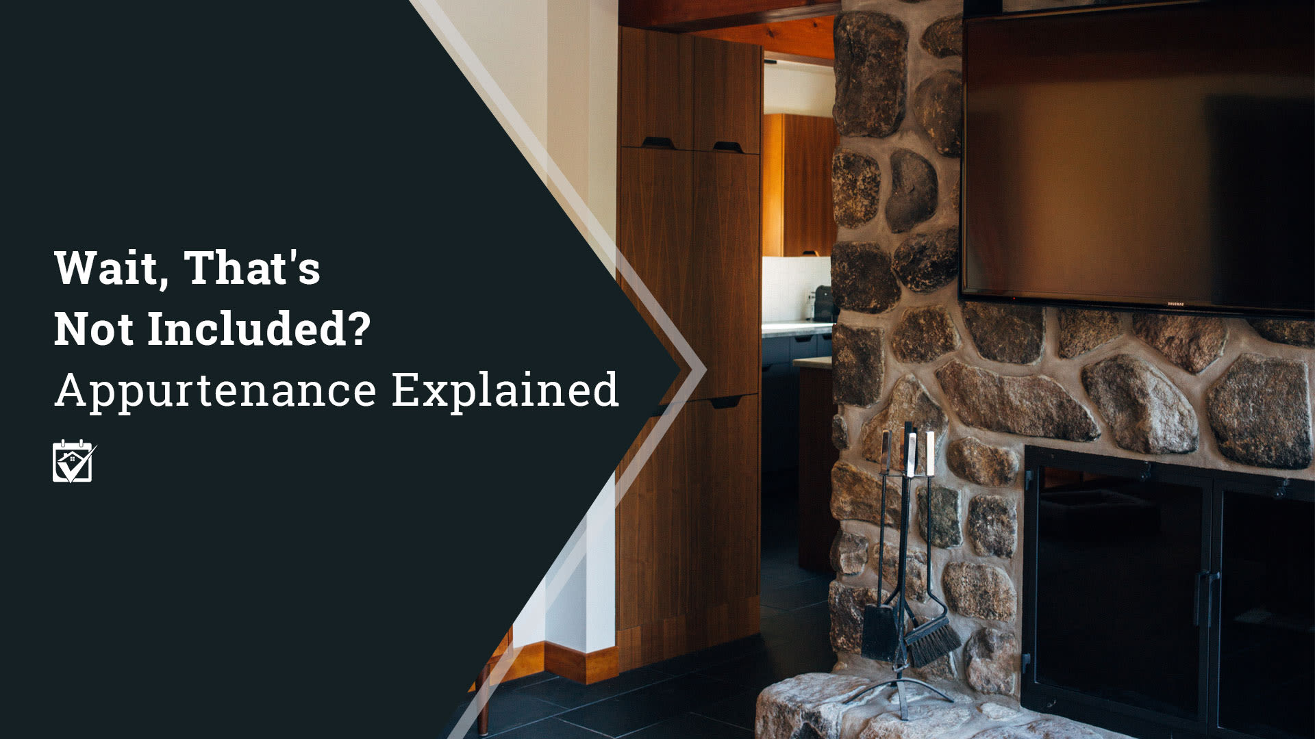 Wait, That's Not Included? Appurtenance Explained