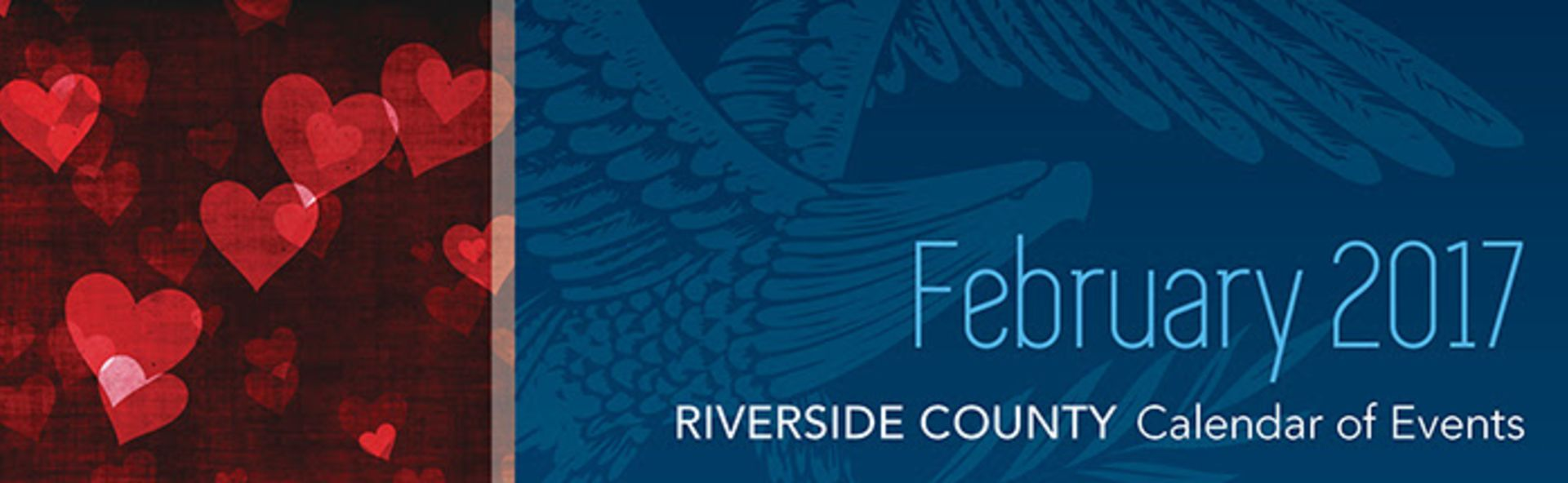 Riverside County Calendar of Events | February 2017