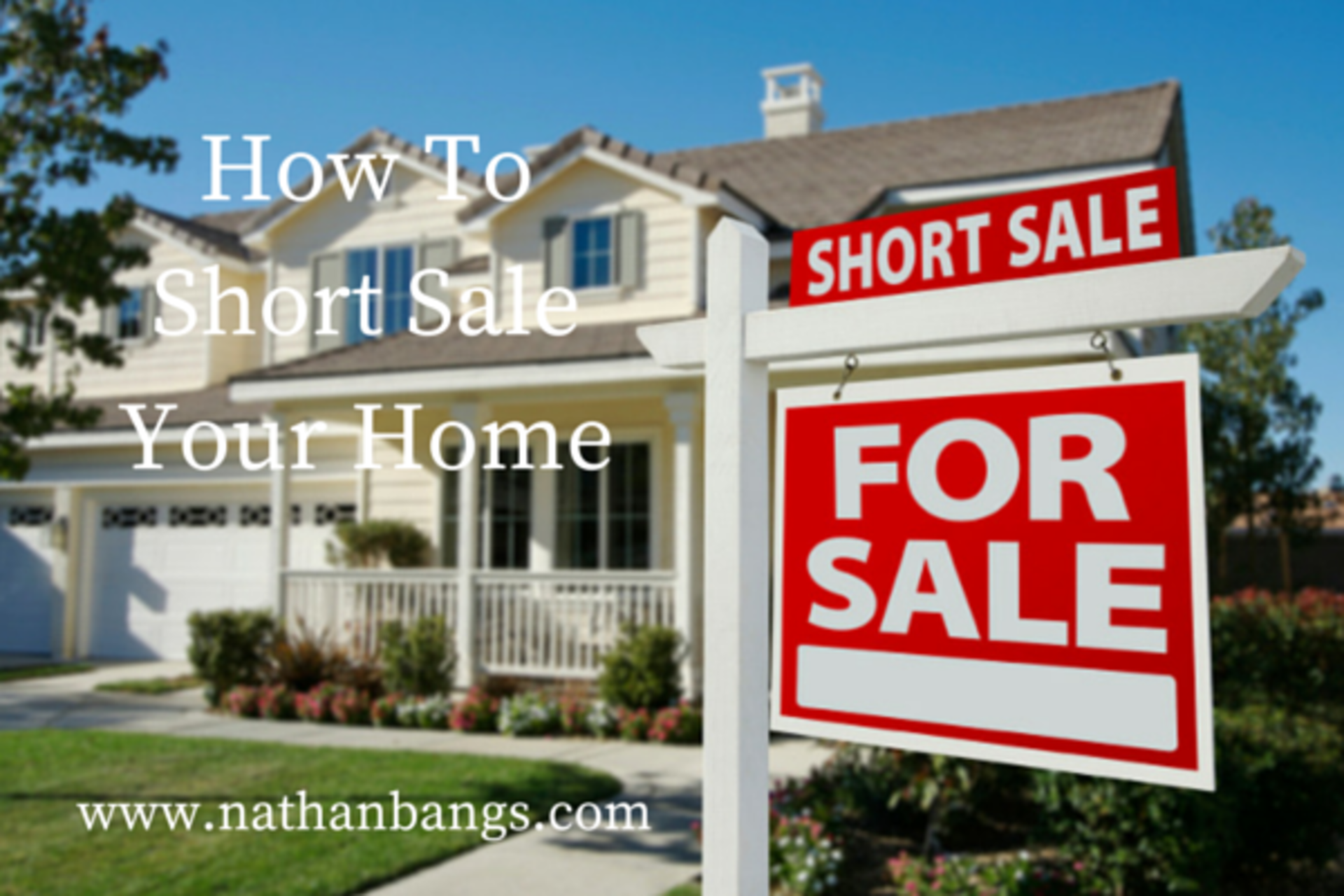 How To Short Sale Your Home