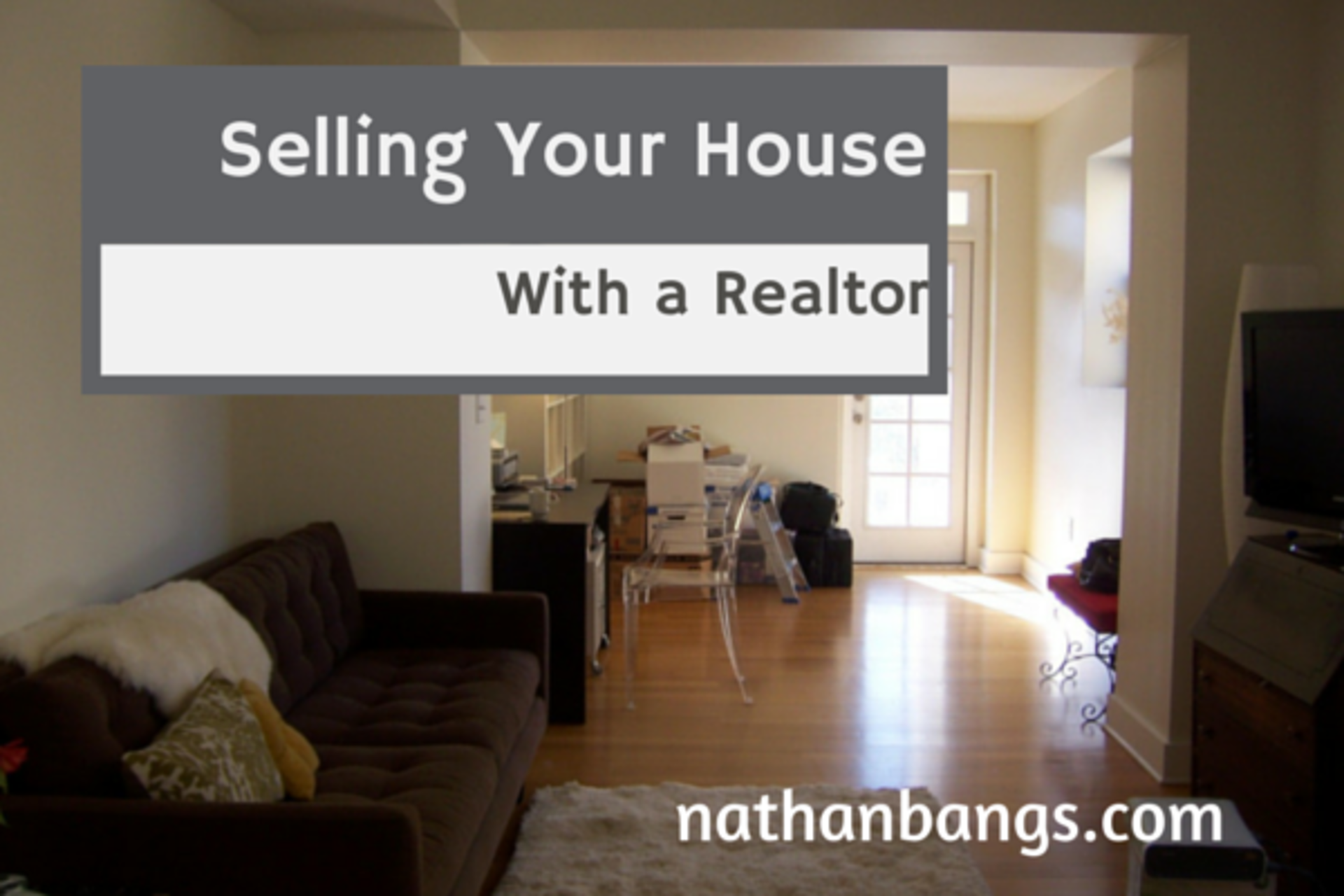 How To Sell Your Home With A Realtor