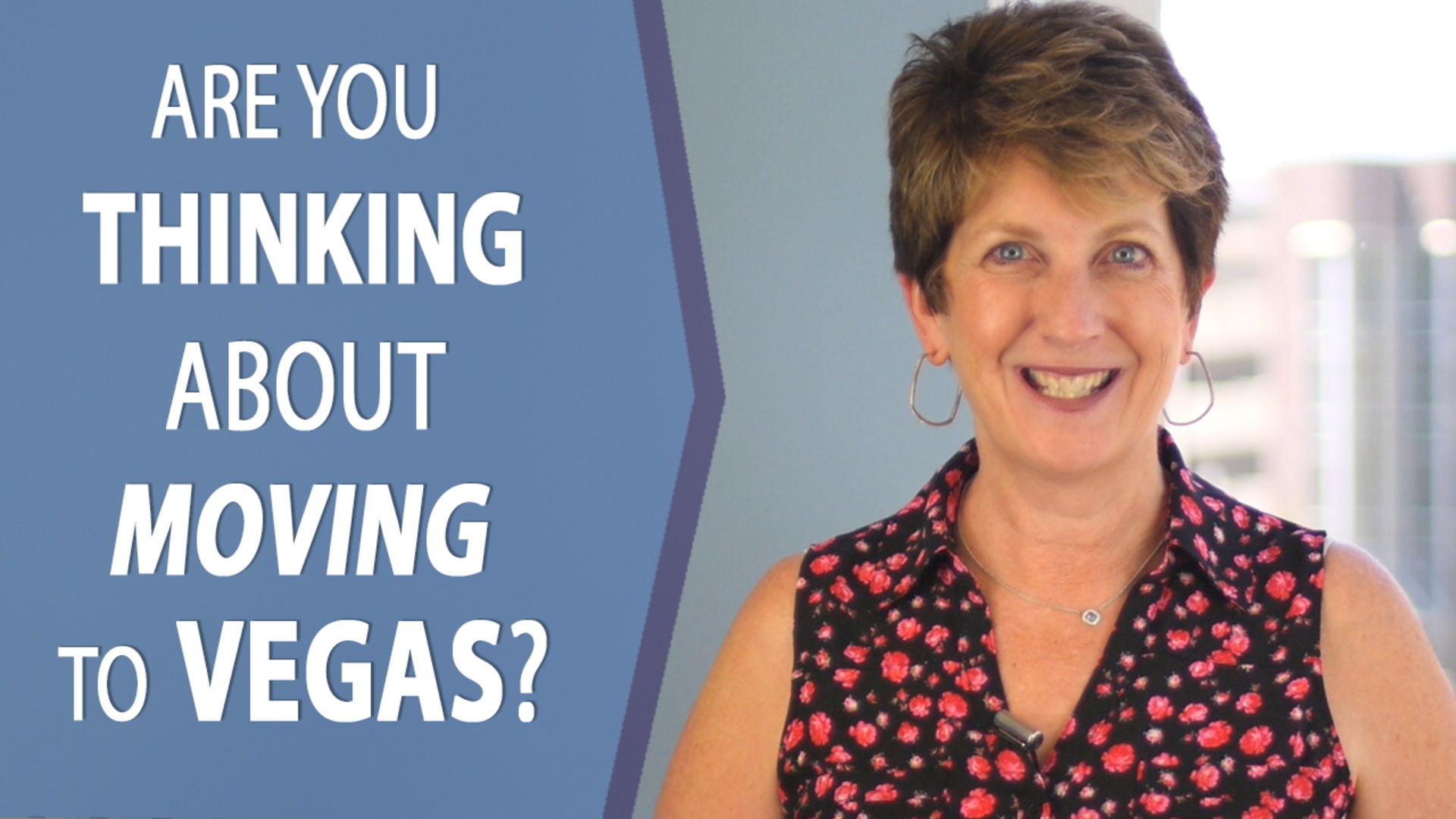 Answering Your Questions About Moving to Vegas