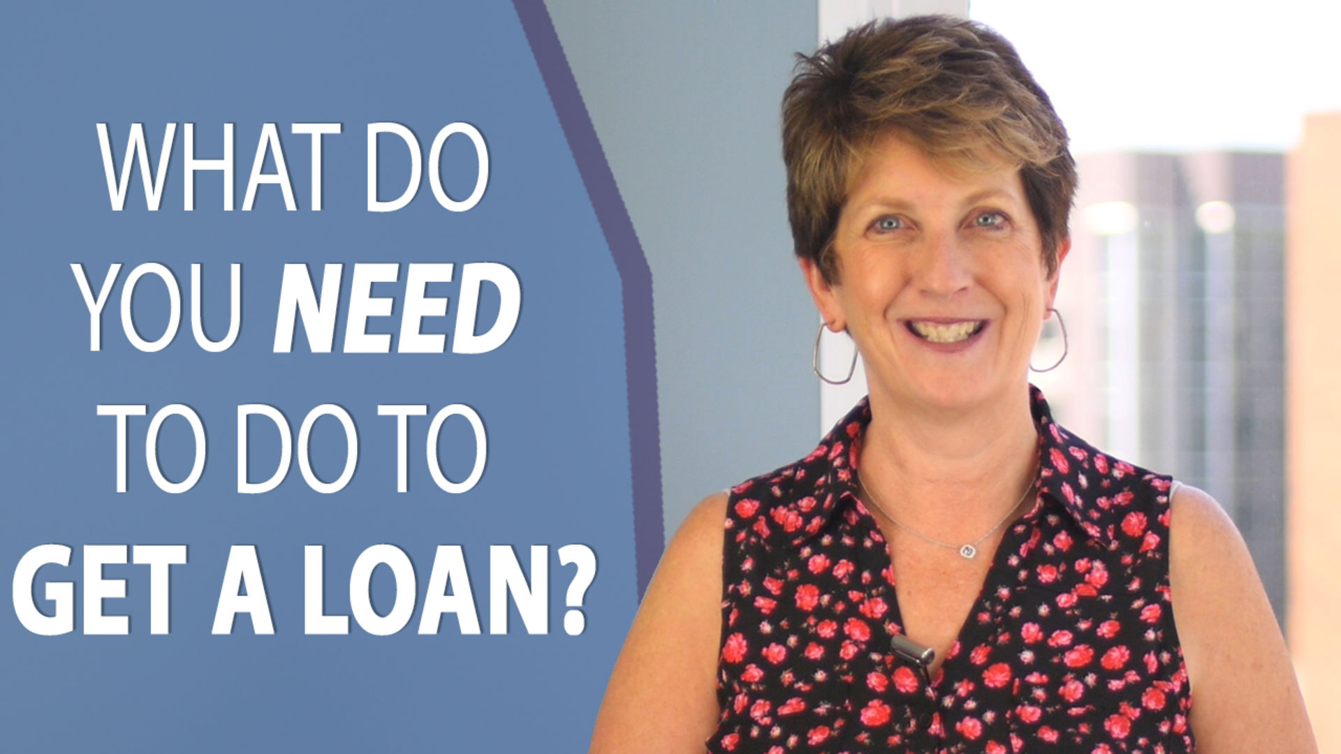 What You Need for a Mortgage Loan
