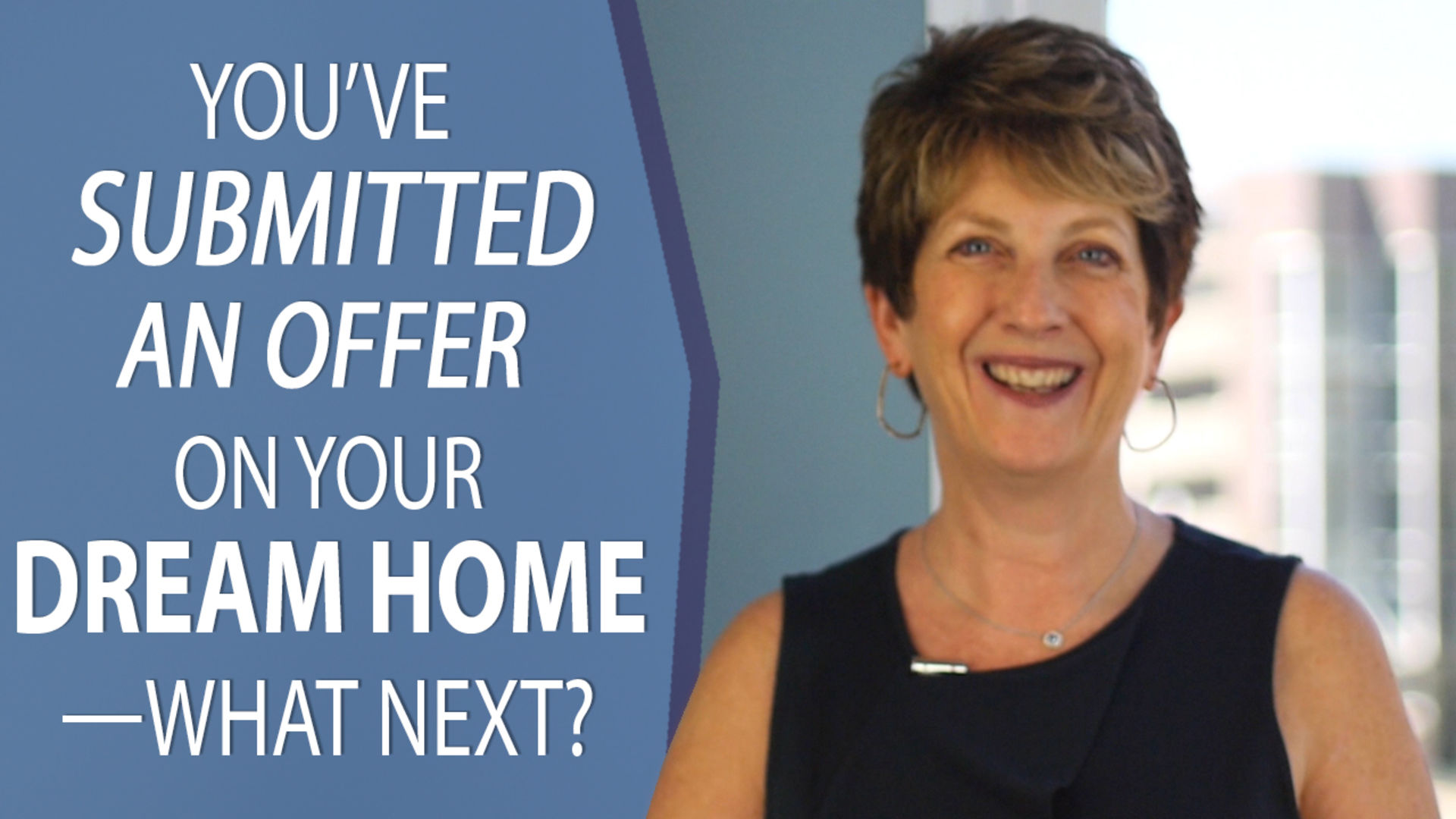 What Happens After You've Submitted an Offer on a Home?