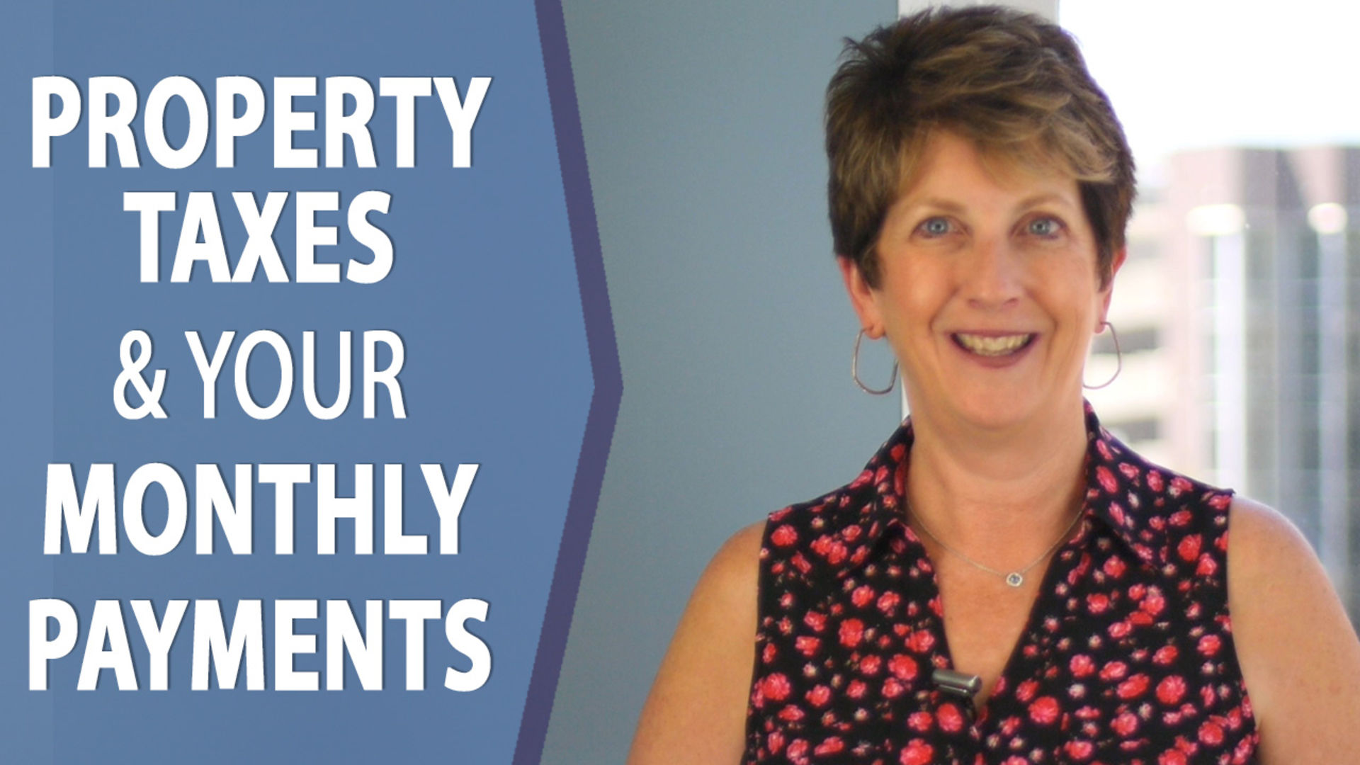 How Do Property Taxes Affect Your Monthly Payments?