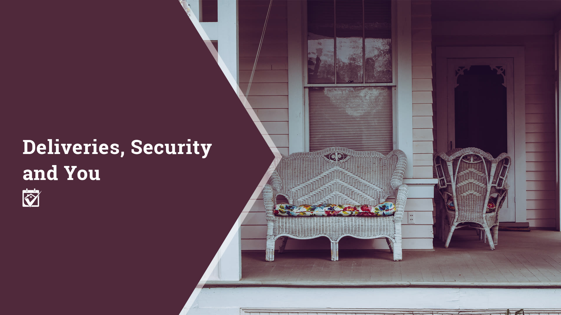 Deliveries, Security and You