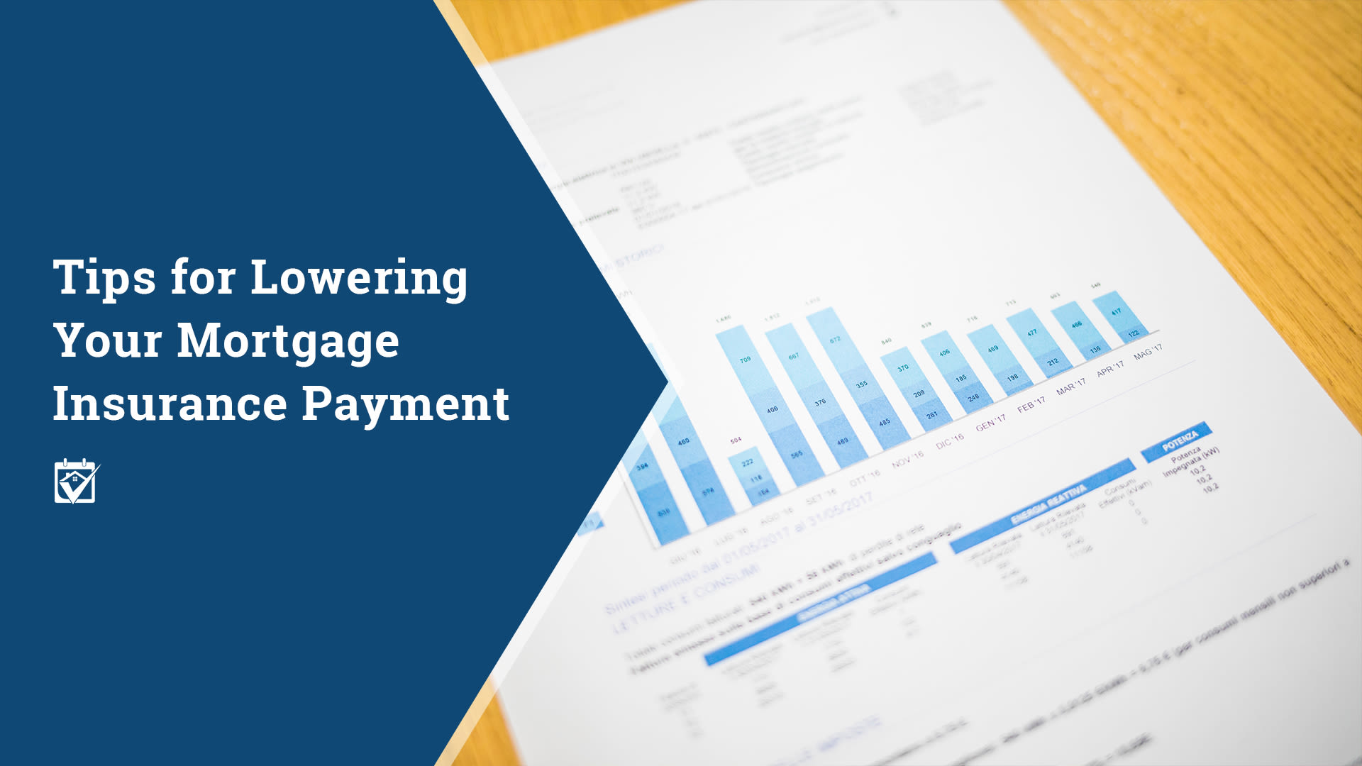 Tips for Lowering Your Mortgage Insurance Payment