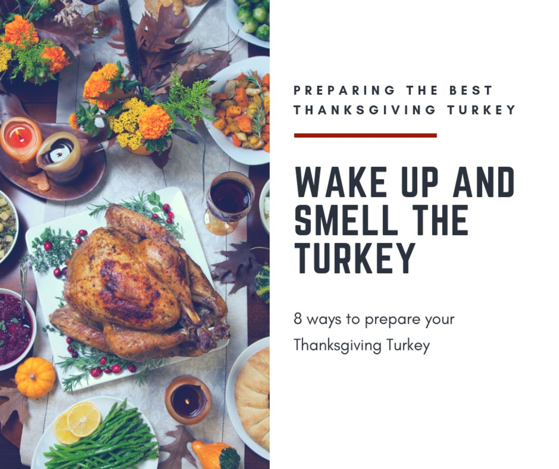 8 Ways to Prepare Your Thanksgiving Turkey