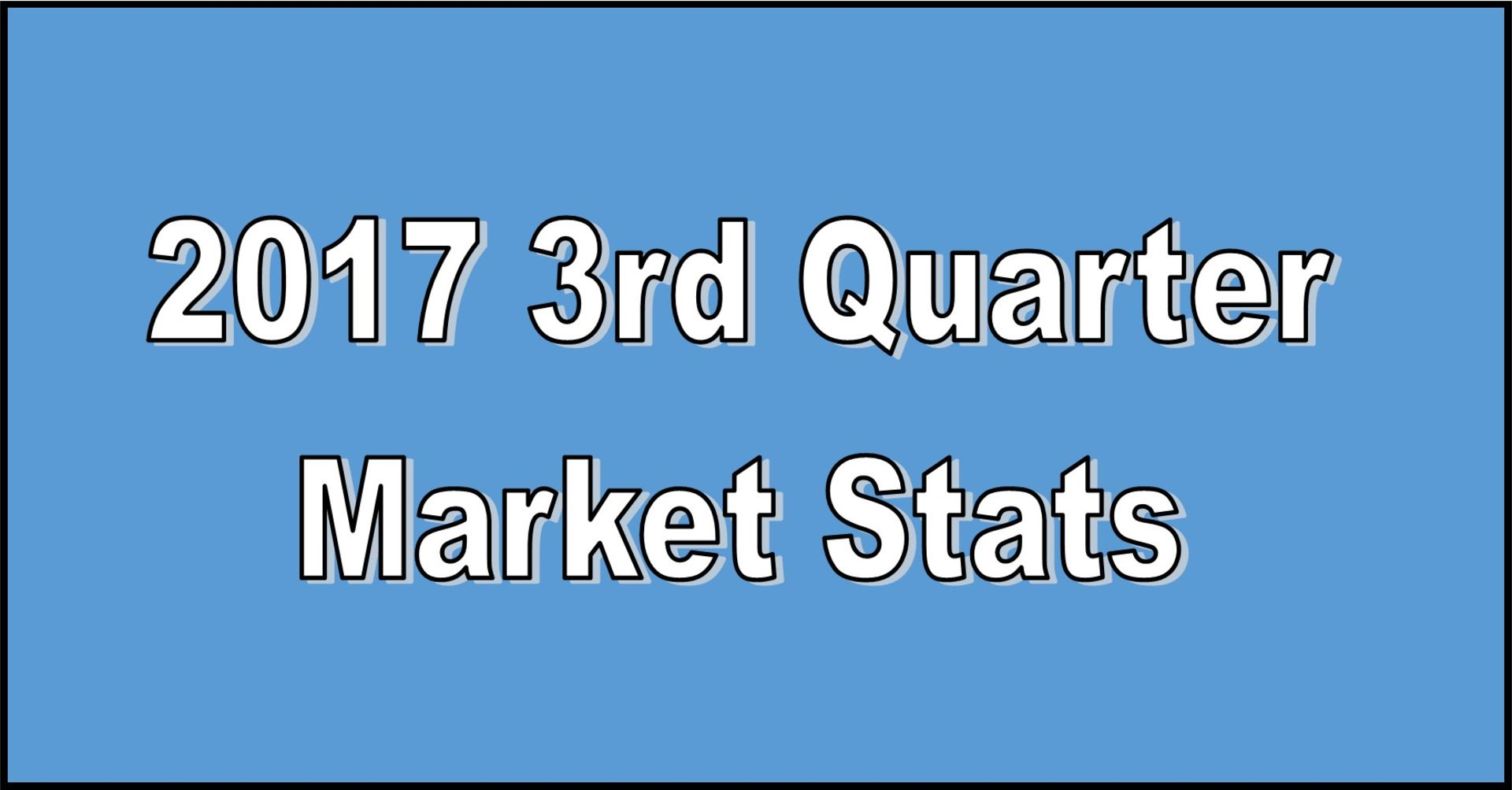 2017 3rd Quarter Atlanta are Real Estate Market Stats are out