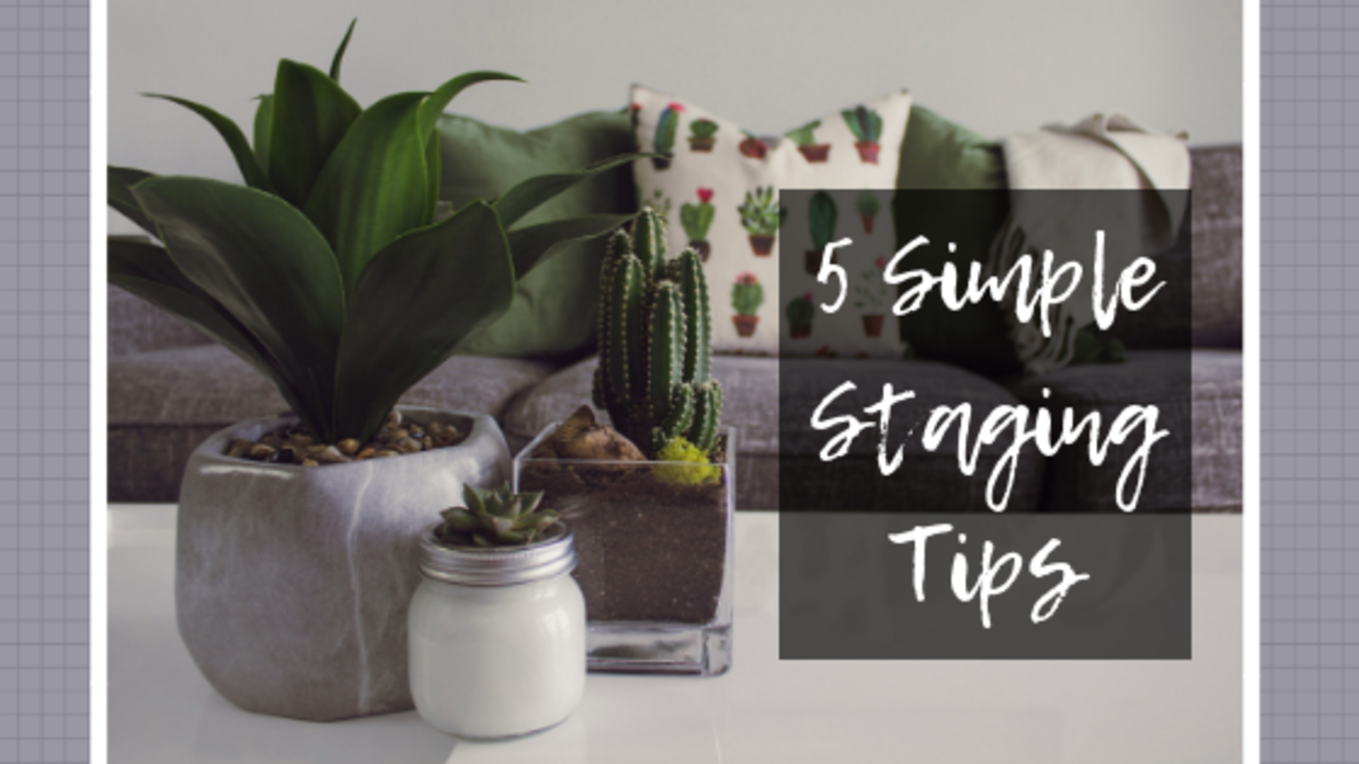 5 Simple Staging Tips