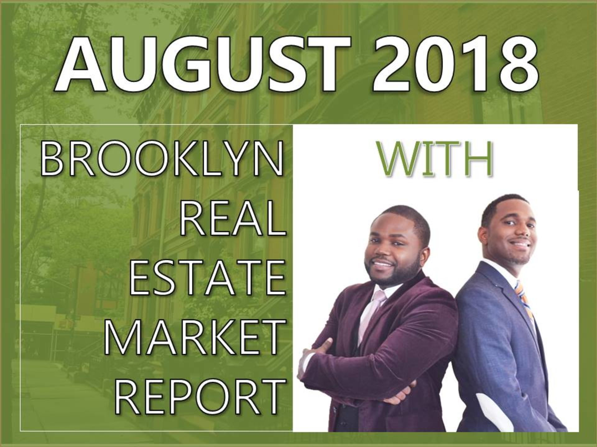 August 2018 Brooklyn Real Estate Market Report