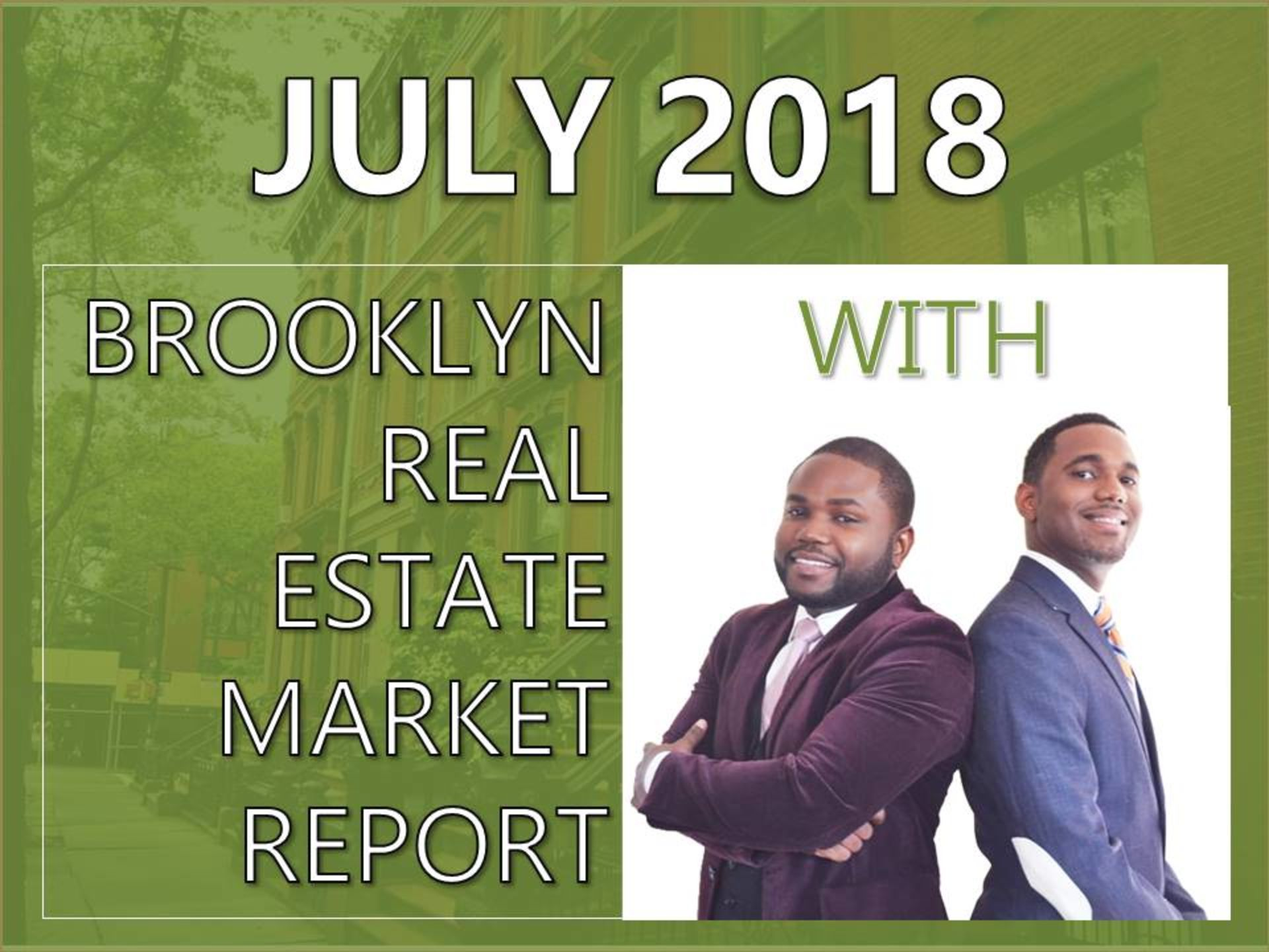 July 2018 Brooklyn Real Estate Market Report