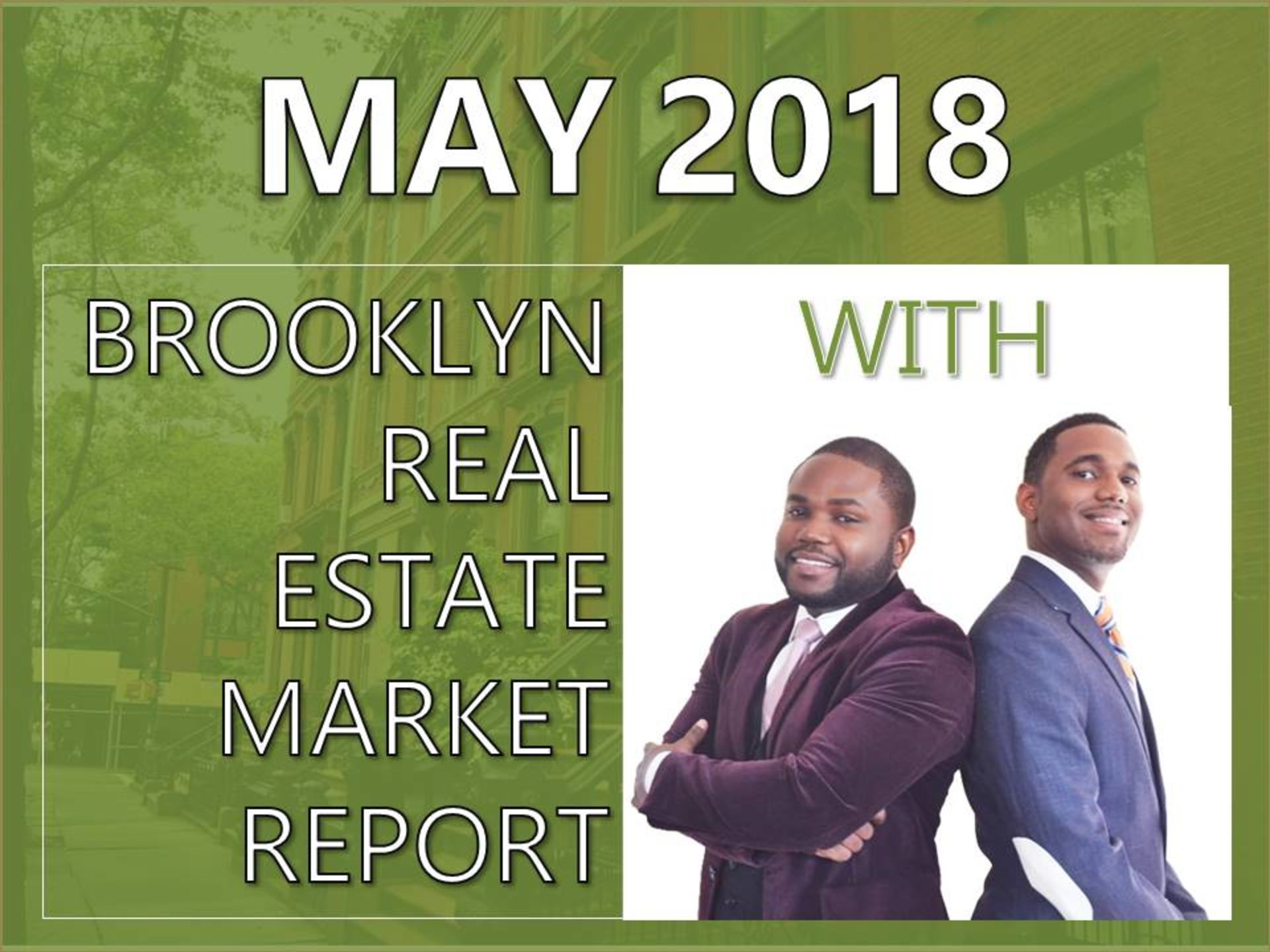 May 2018 Brooklyn Real Estate Market Report
