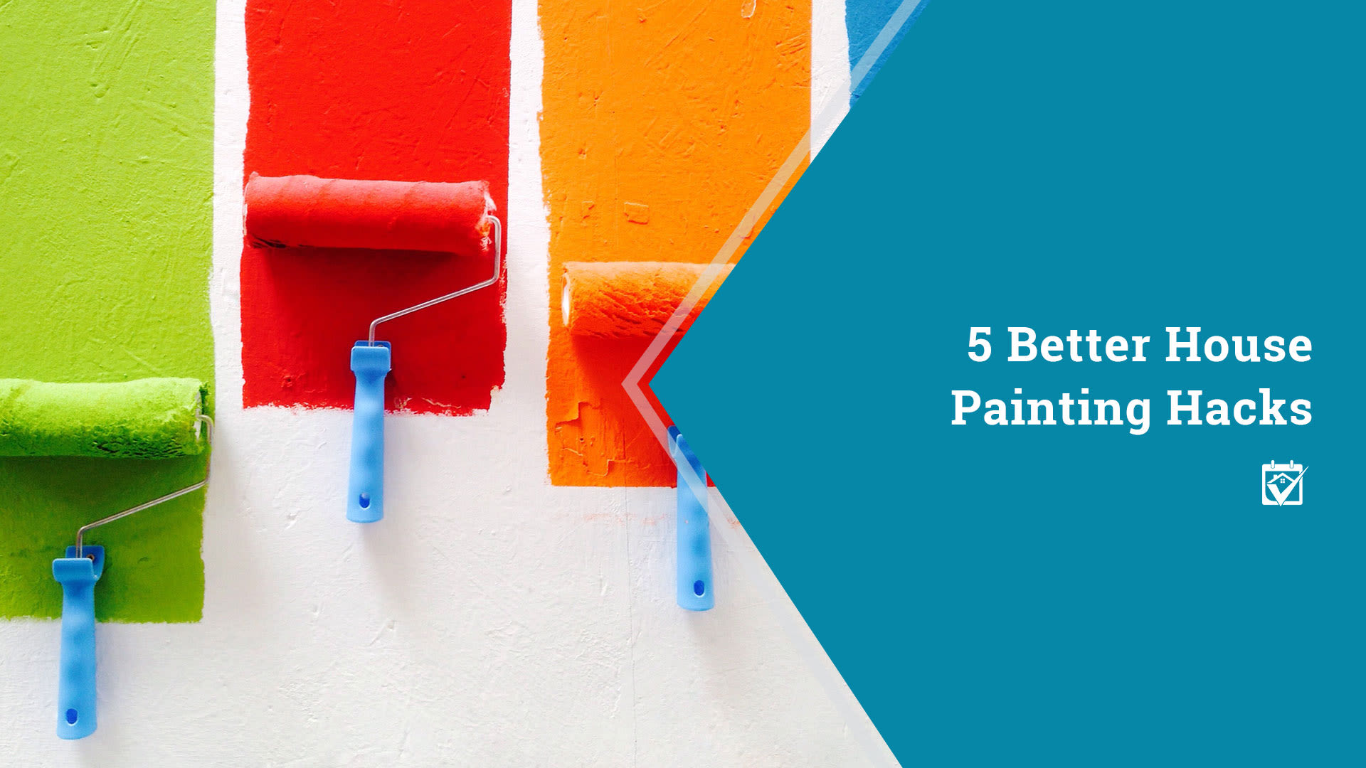 5 Better House Painting Hacks