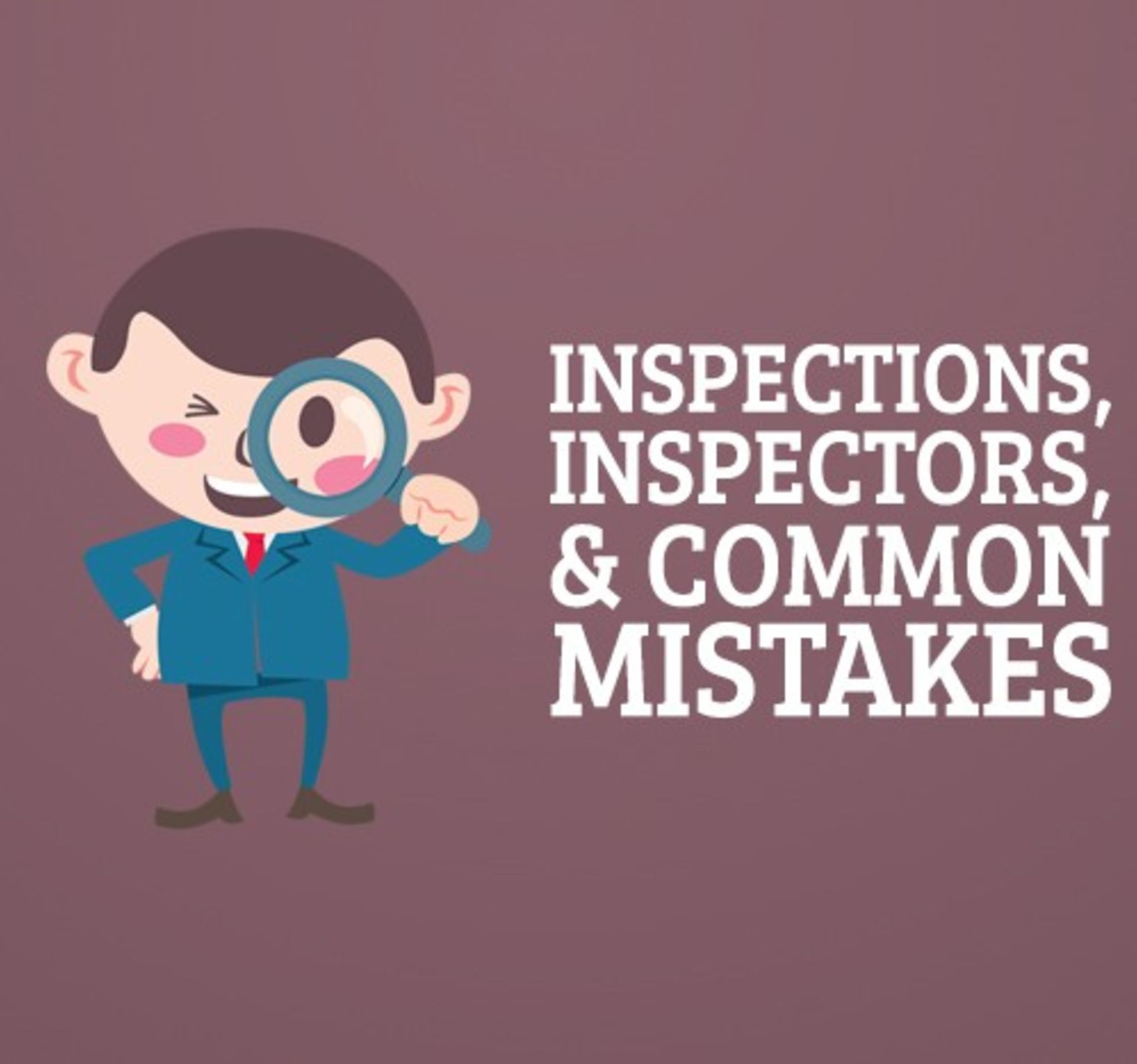 Home Inspections & Common Mistakes