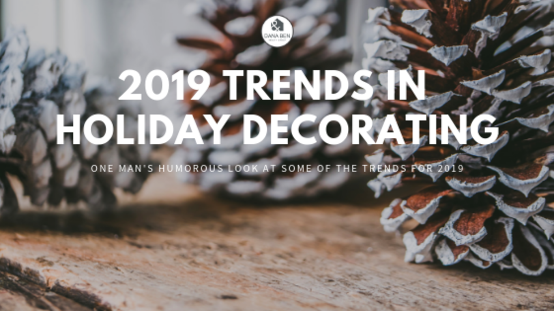 2019 Trends in Holiday Decorating