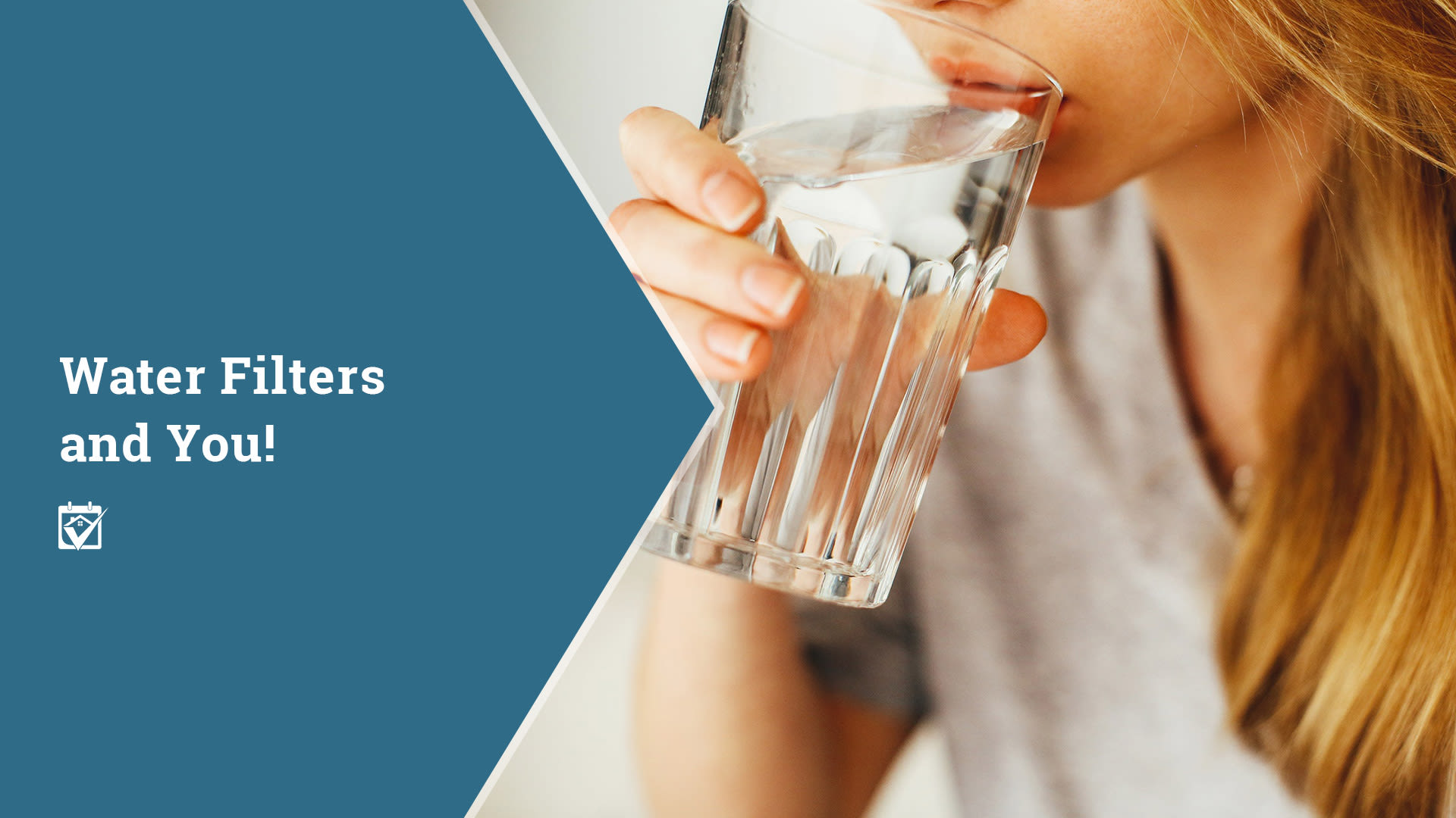 Water Filters And You!