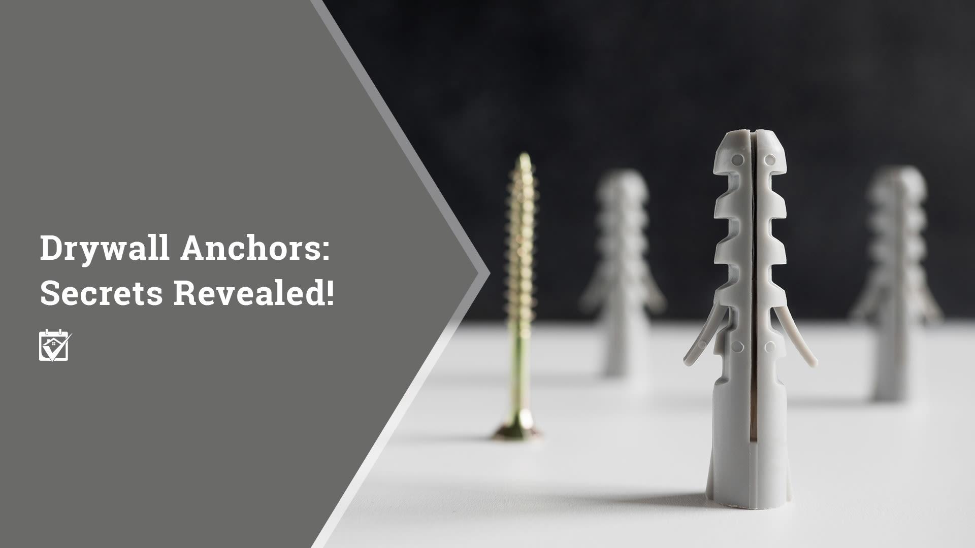 Drywall Anchors: Secrets Revealed!
