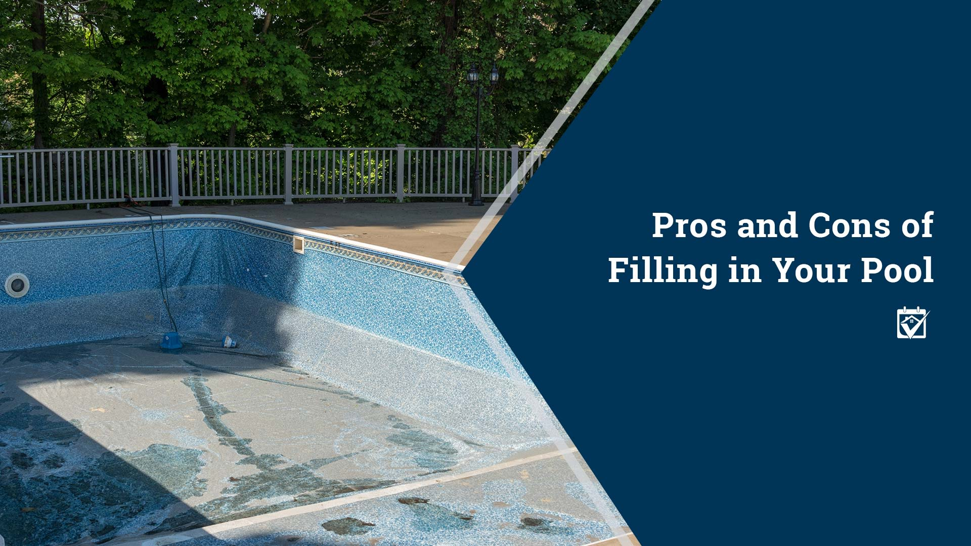 Pros and Cons of Filling in Your Pool
