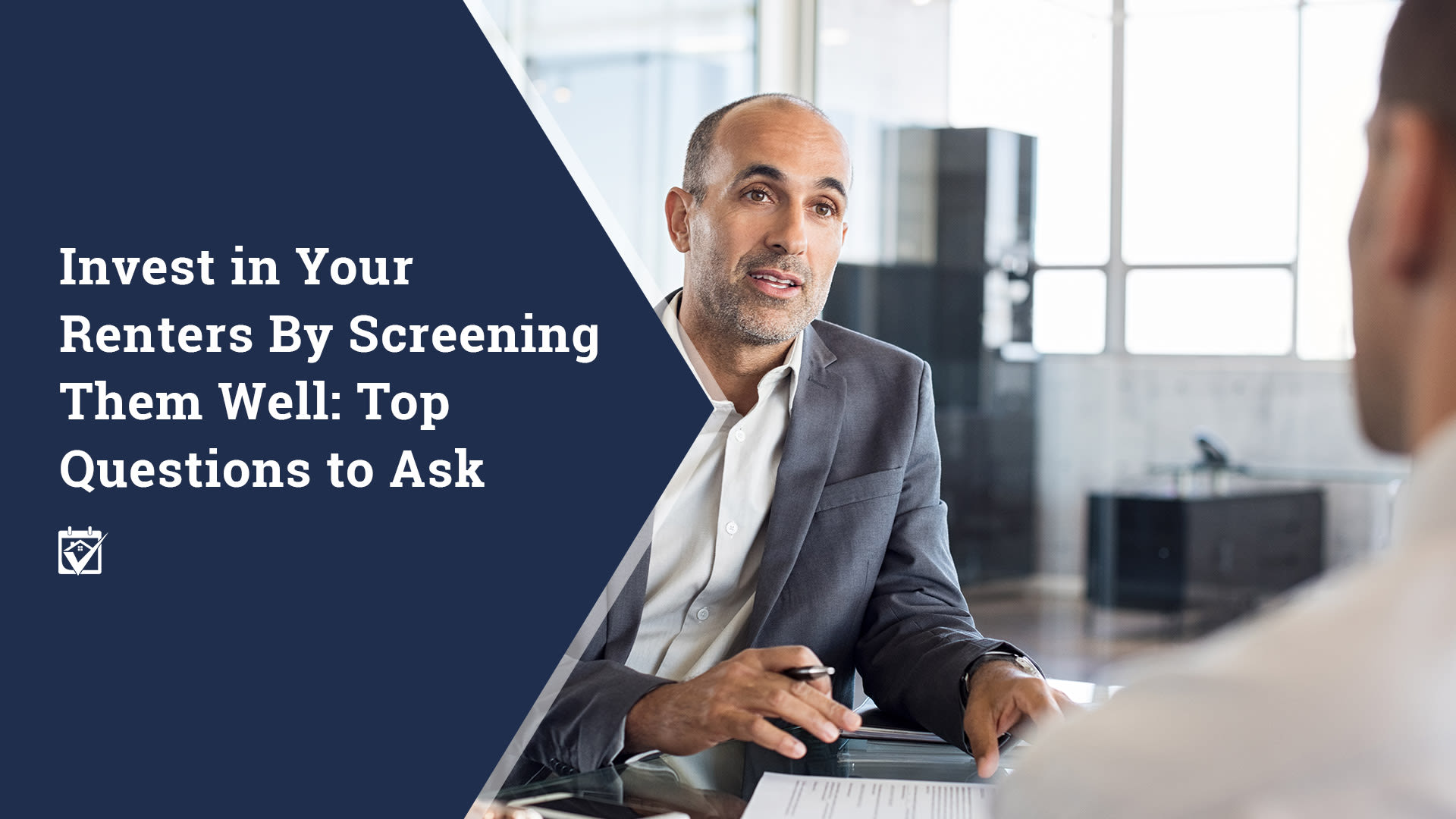 Invest in Your Renters by Screening Them Well: Top Questions to Ask