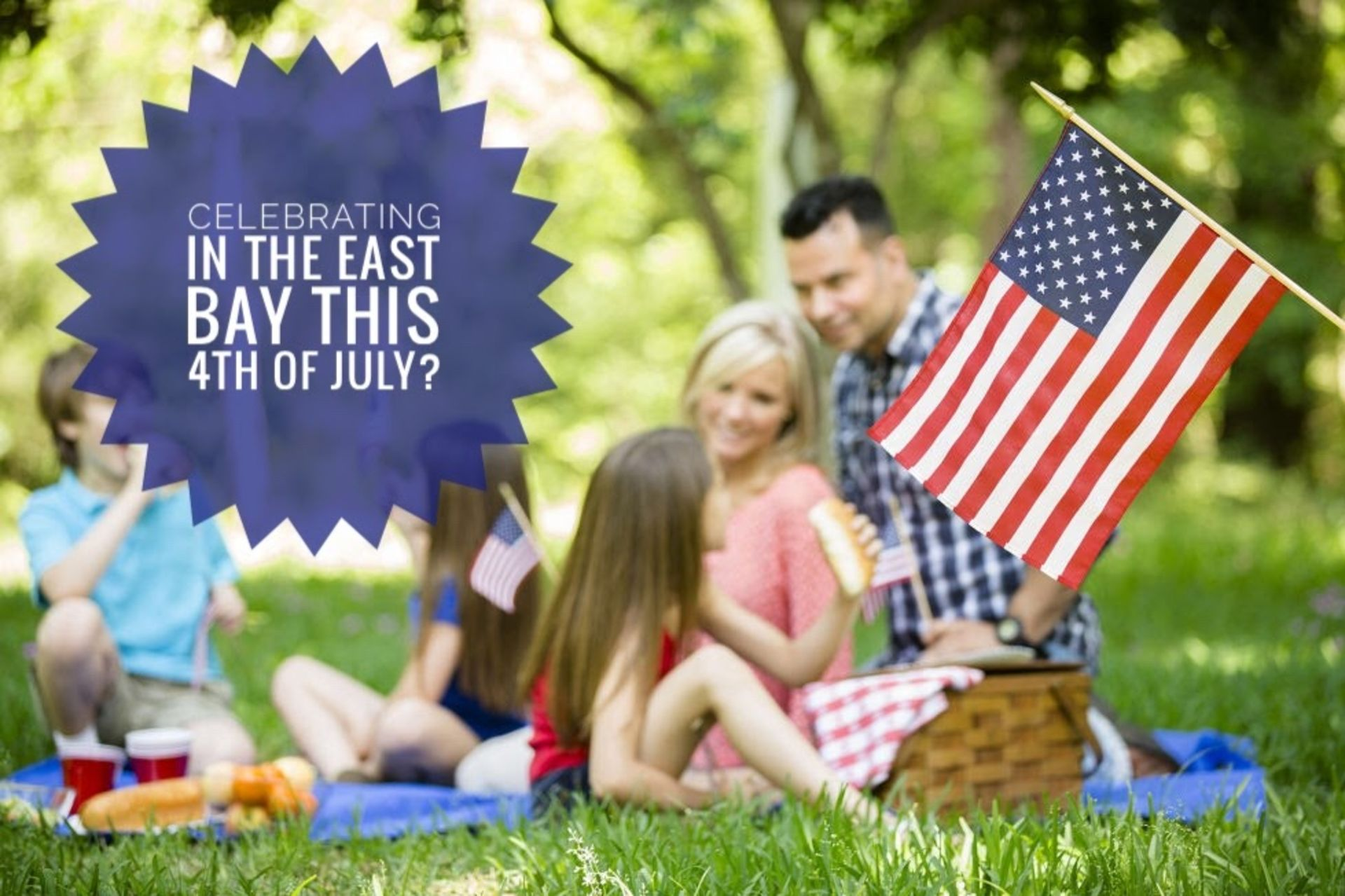 Staying in the East Bay this 4th of July?