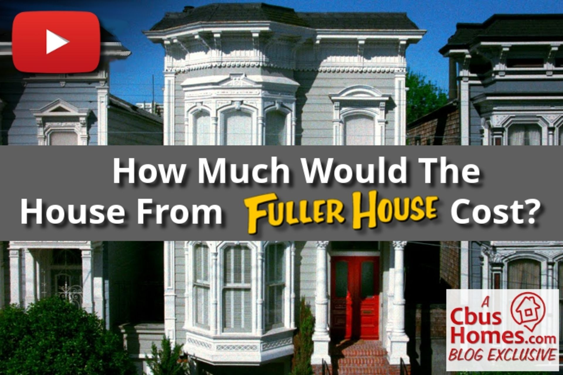 VIDEO: How Much Is That House? Full House | Fuller House Edition