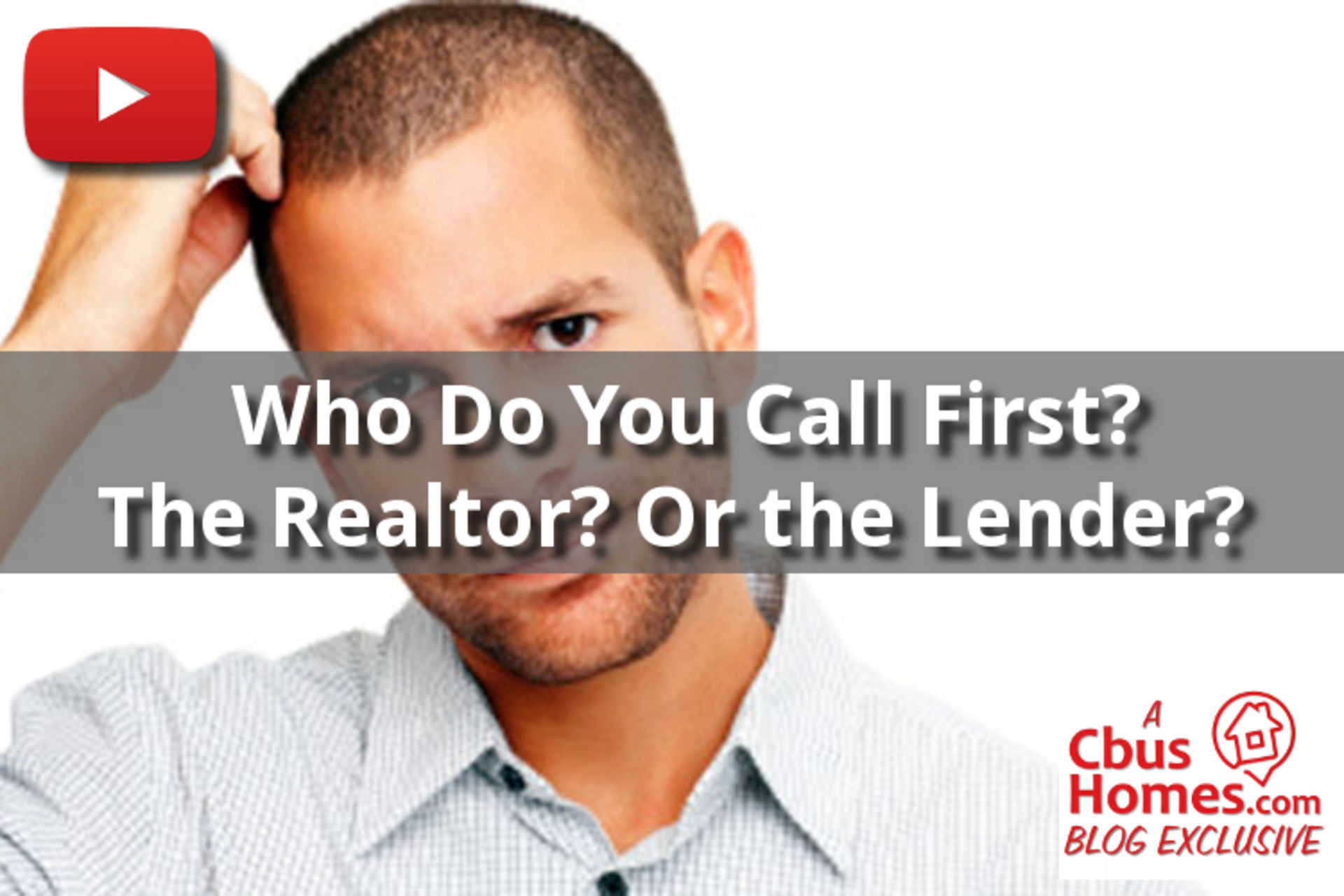 VIDEO: What Comes First? The Realtor? Or the Lender?