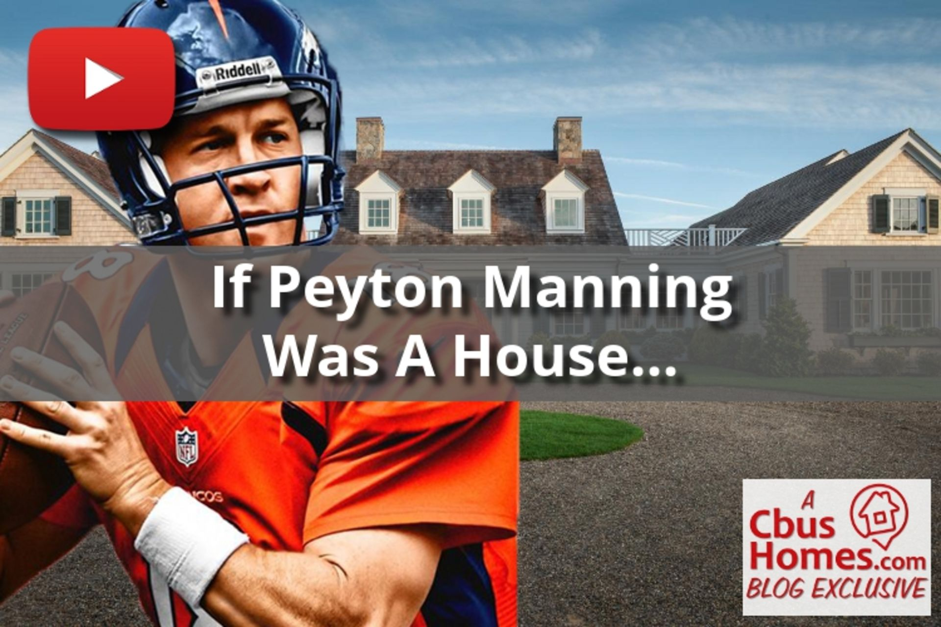 VIDEO: If They Were A House: Peyton Manning Edition