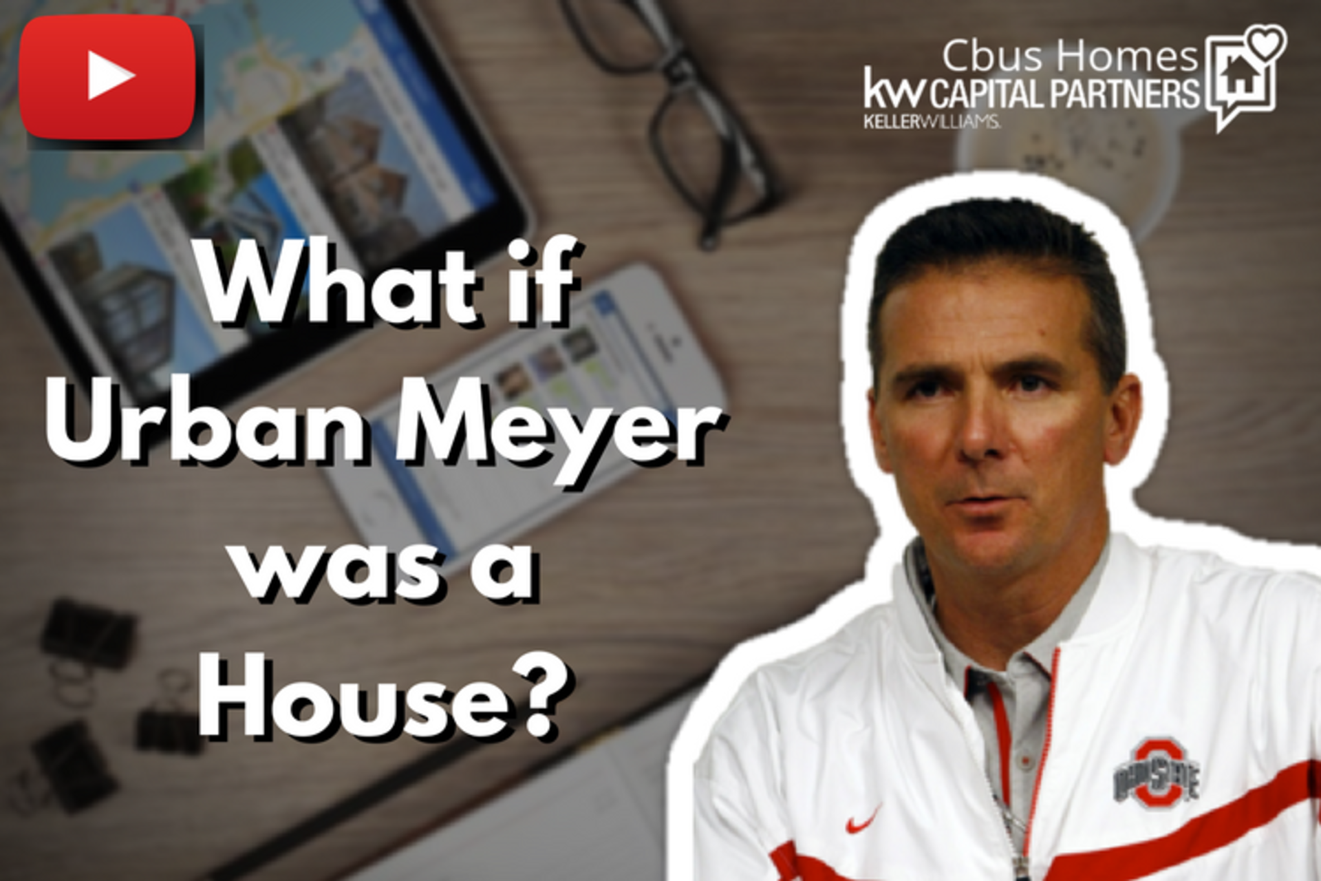If Urban Meyer was a House | Ohio State Football Edition of IF THEY WERE A HOUSE