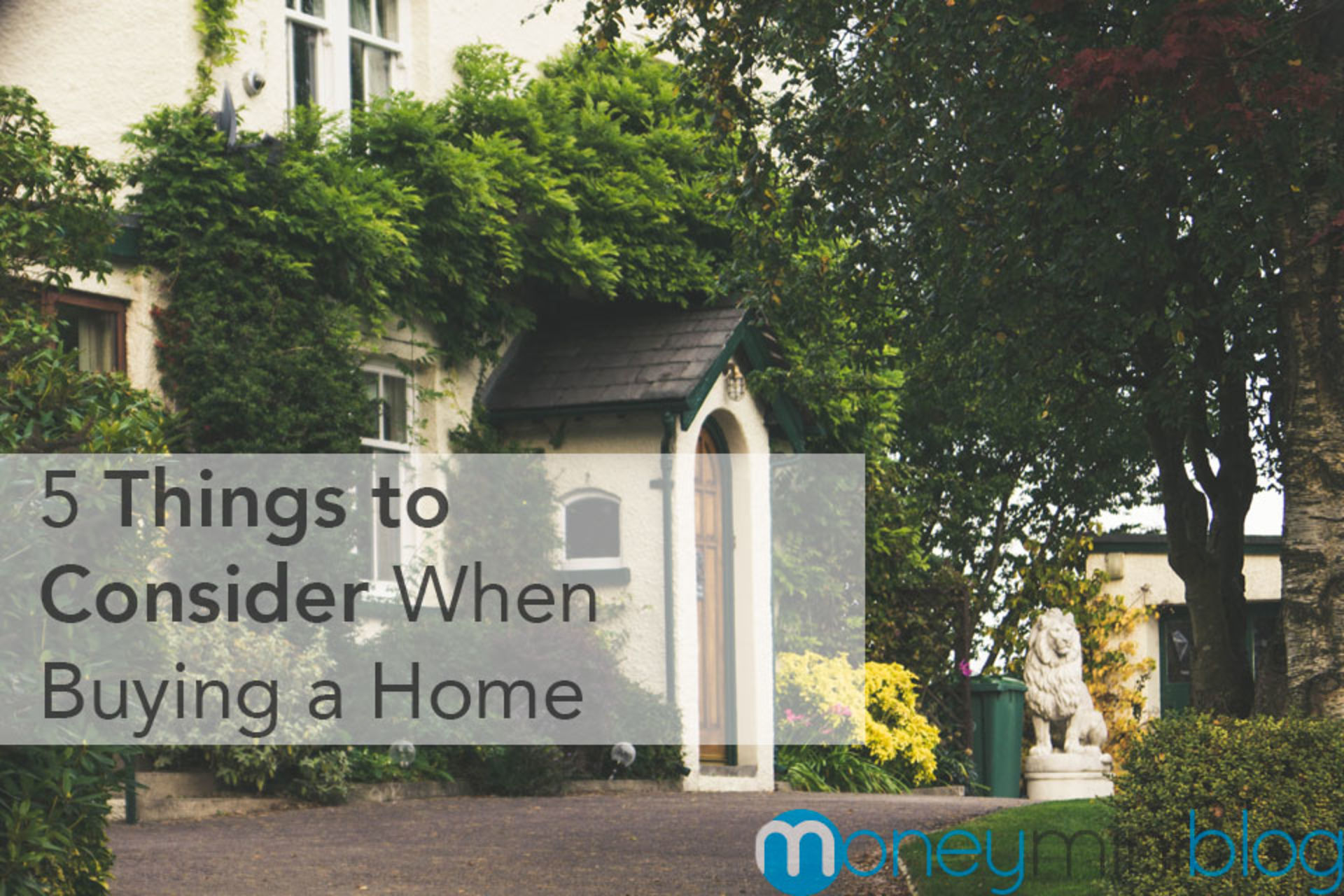 5 Things to Consider When Buying a Home