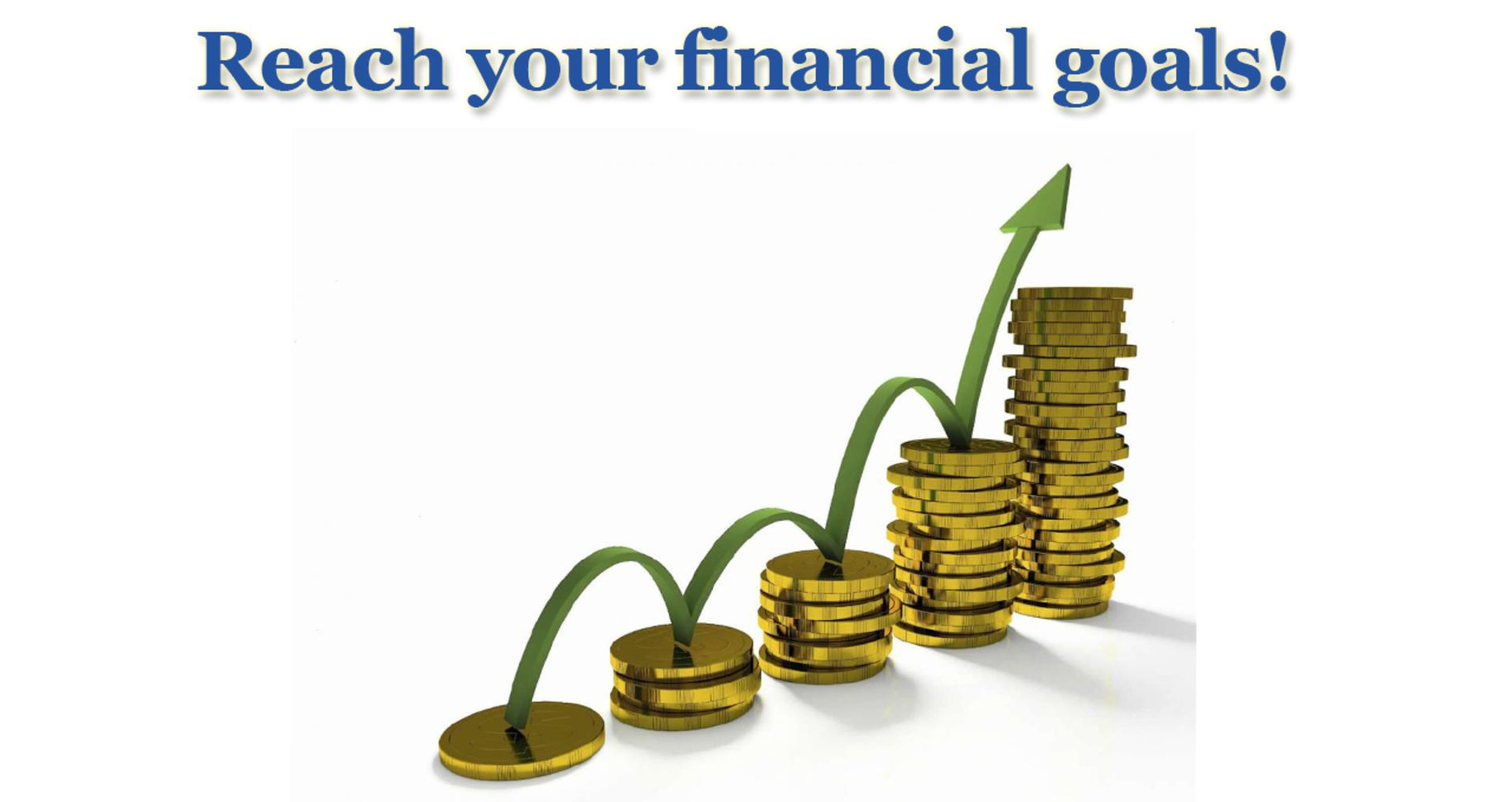 Achieve Your Financial Goals in 2019