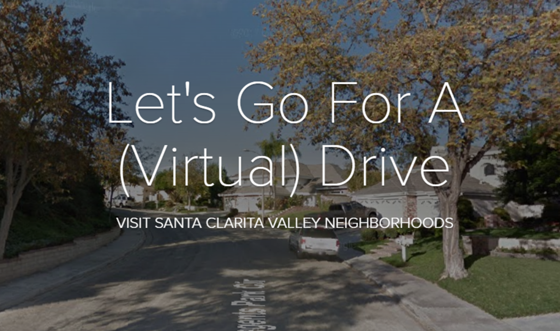 Lets Go For A (Virtual) Drive In Santa Clarita