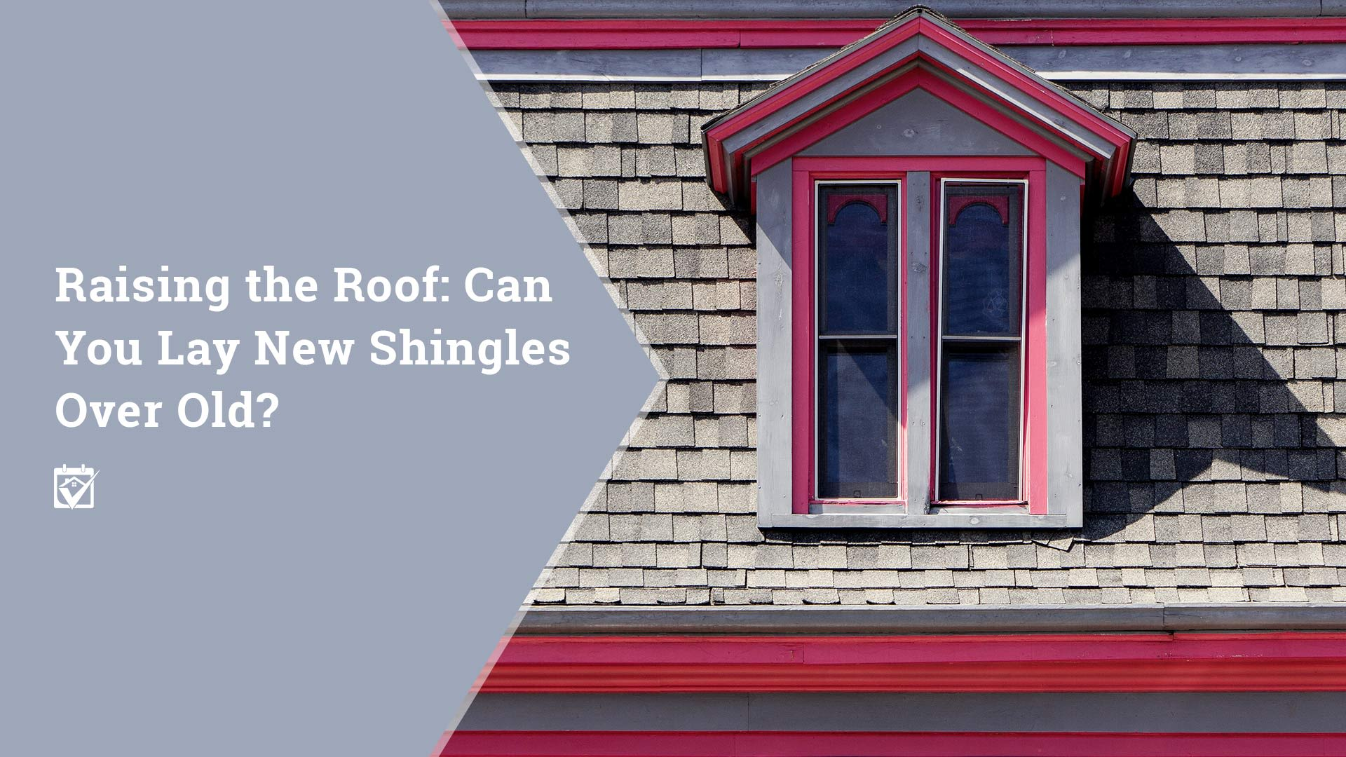 When to Tear Off or Re-Shingle Your Roof