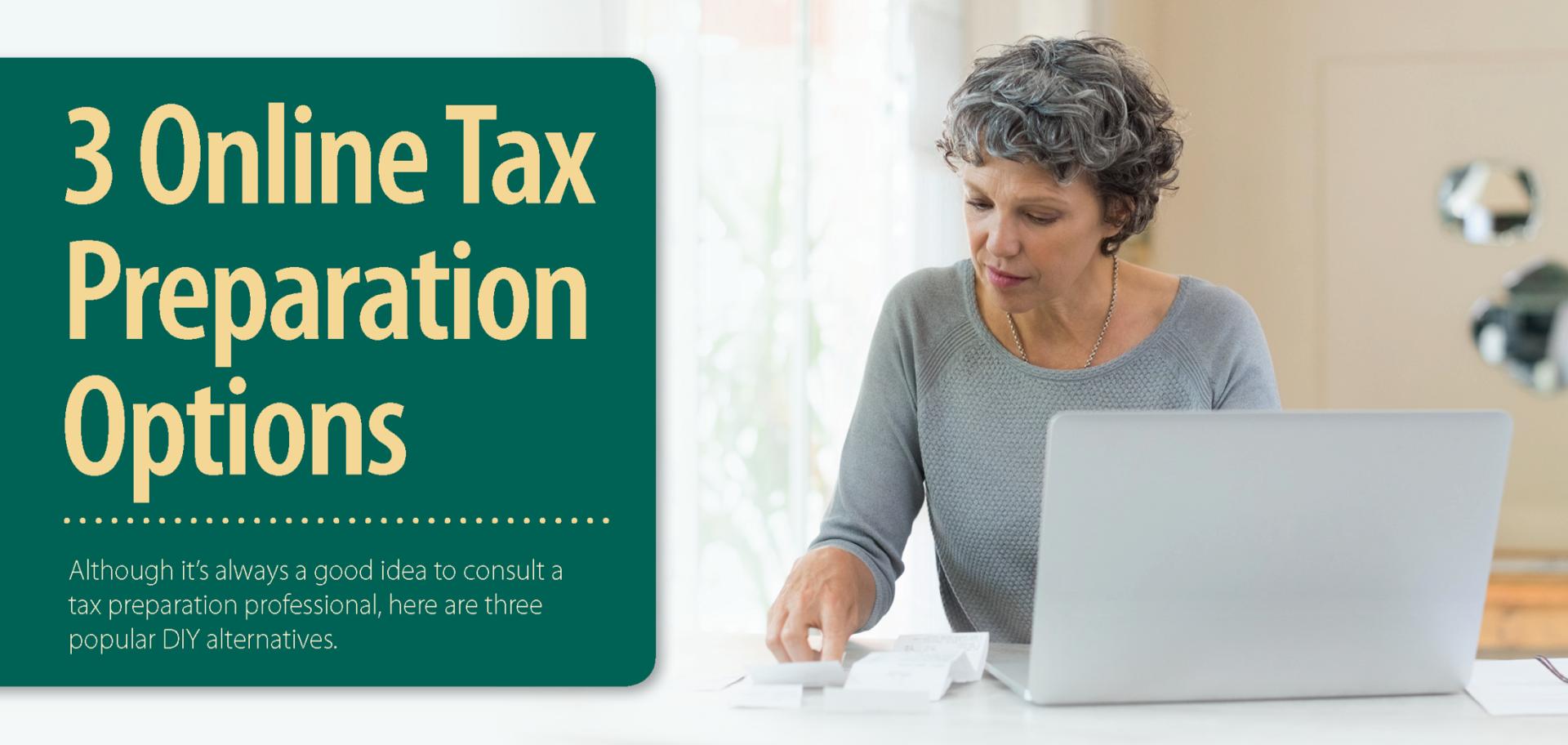3 Online Tax Preparation Options