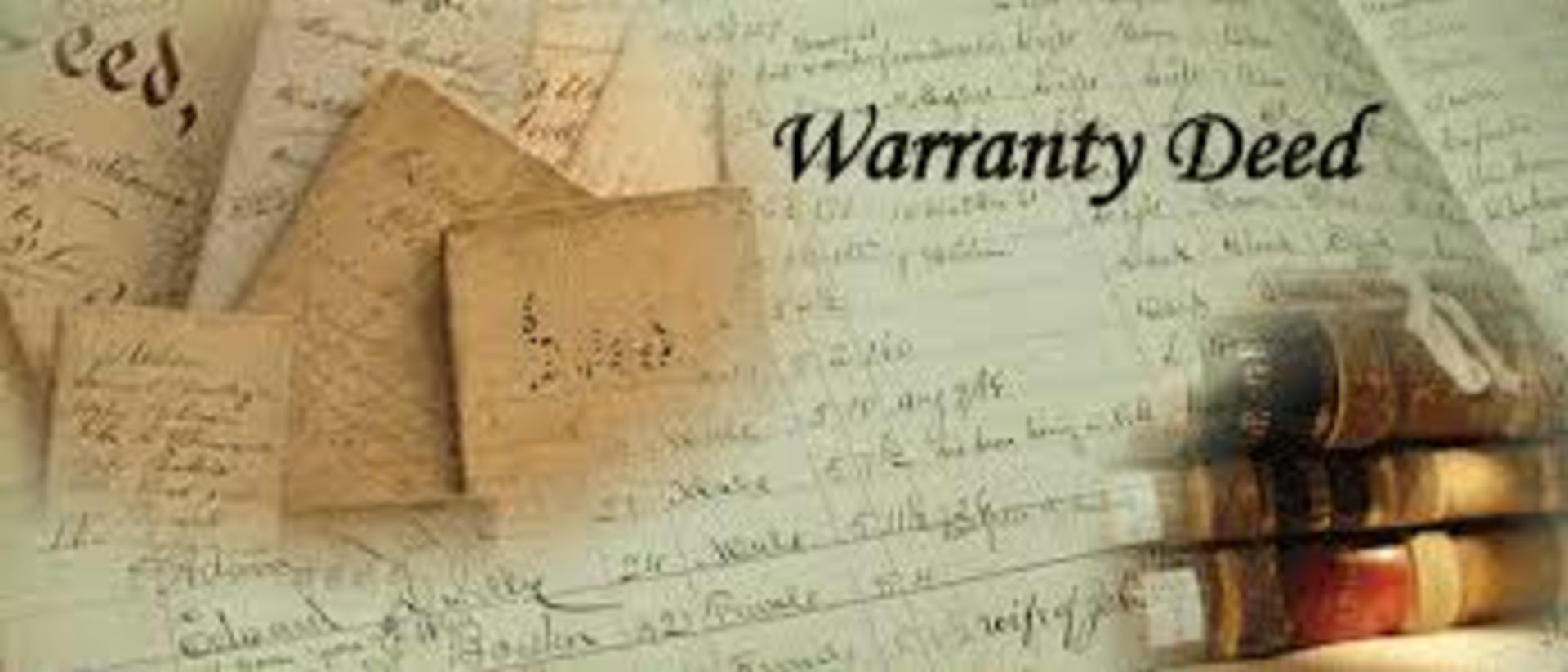 What Are Warranty Deeds?