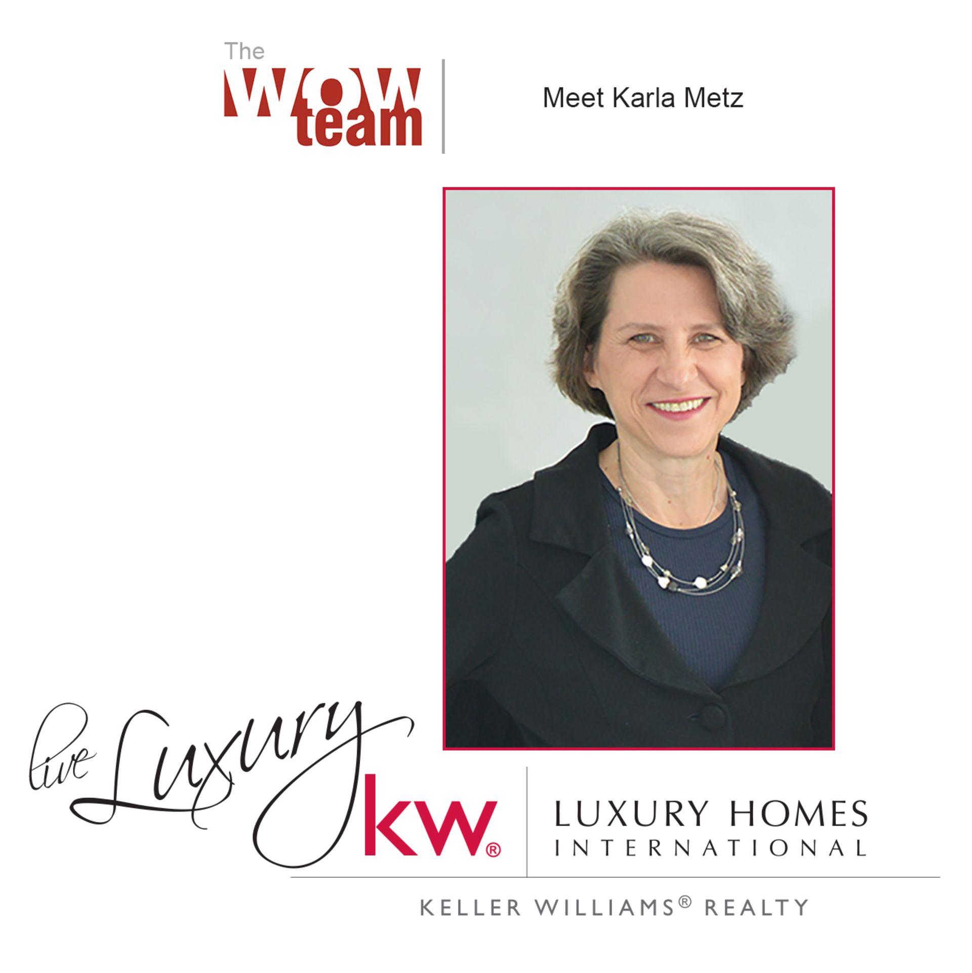Karla Metz – Our WOW Team Charlie