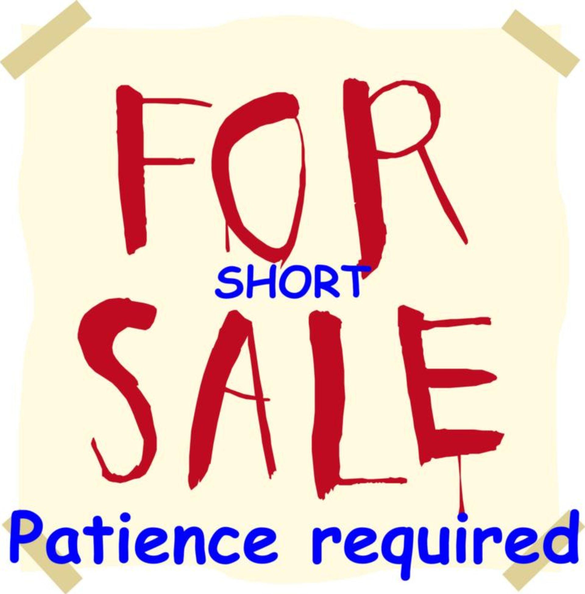 Short Sales Require Patience….and Understanding