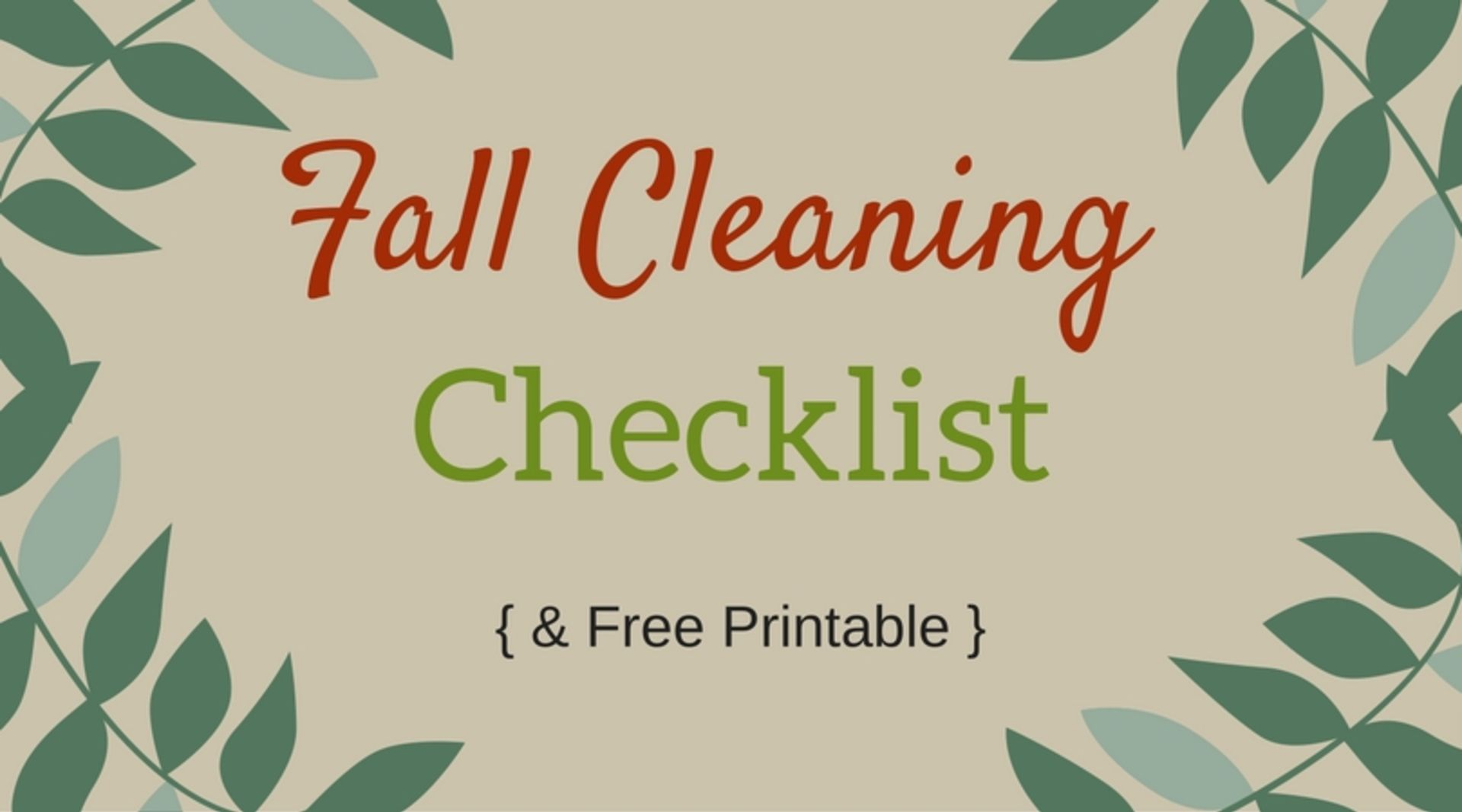 Full Fall Cleaning Checklist!