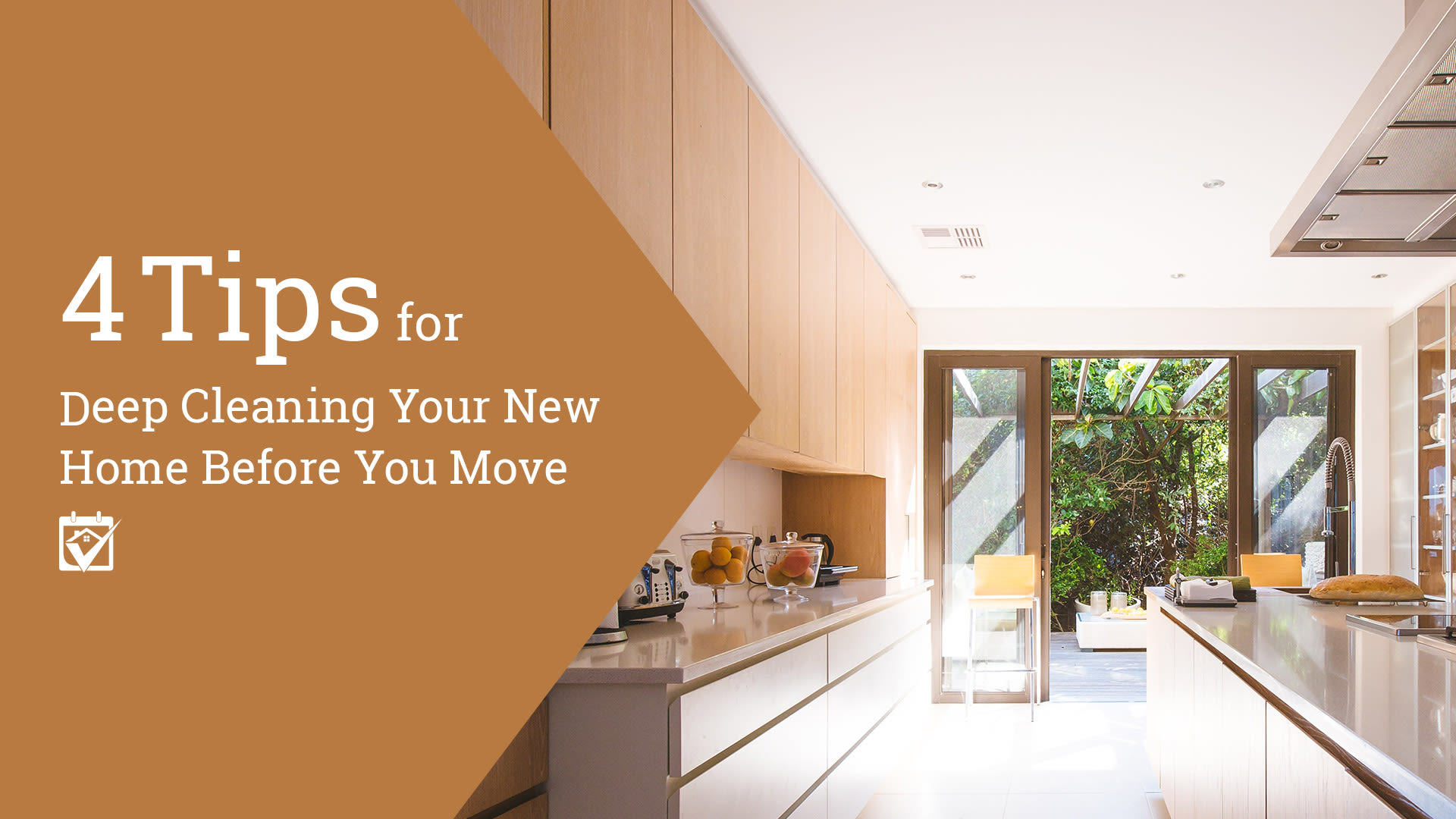 4 Tips for Deep Cleaning Your New Home Before You Move