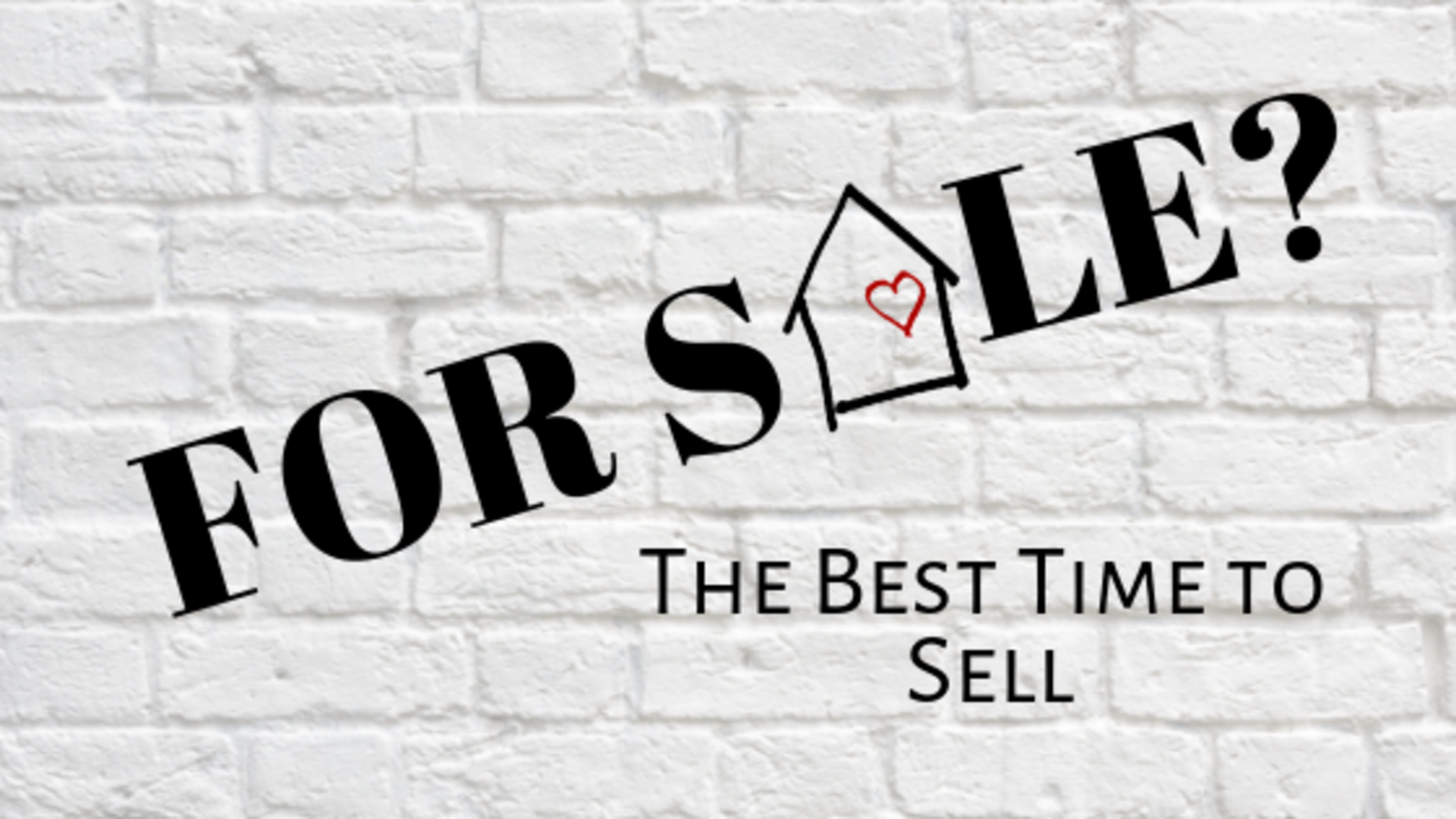 The Best Time to Sell