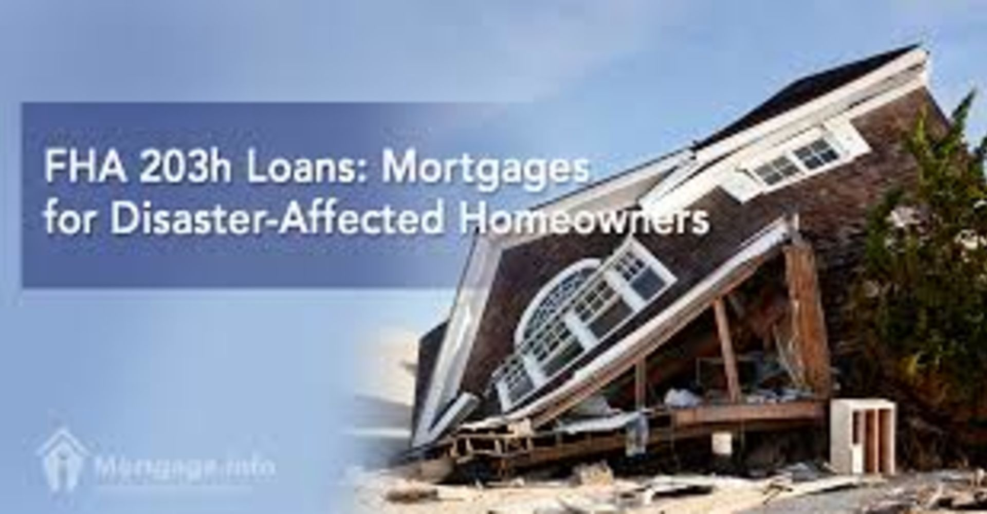 Disaster Relief Loan FHA 203(h)