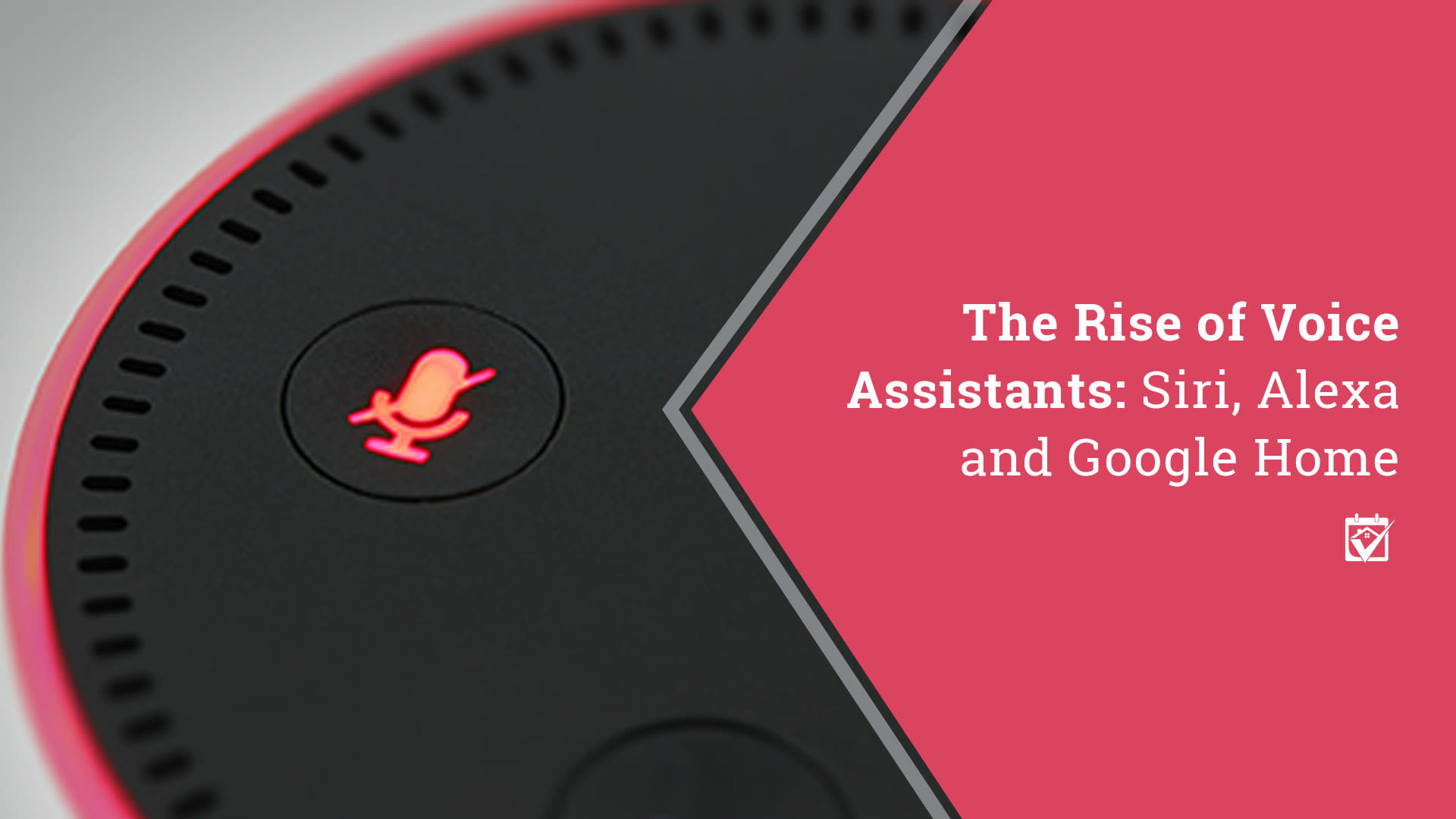 The Rise of Voice Assistants: Siri, Alexa and Google Assistant